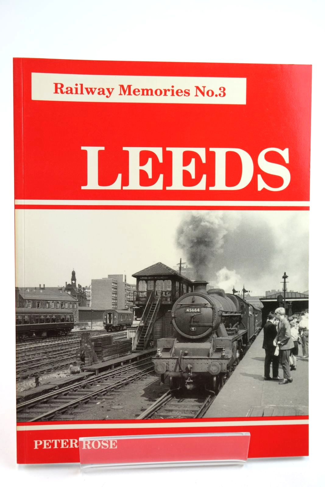 Photo of RAILWAY MEMORIES No. 3 LEEDS written by Rose, Peter published by Bellcode Books (STOCK CODE: 2133016)  for sale by Stella & Rose's Books