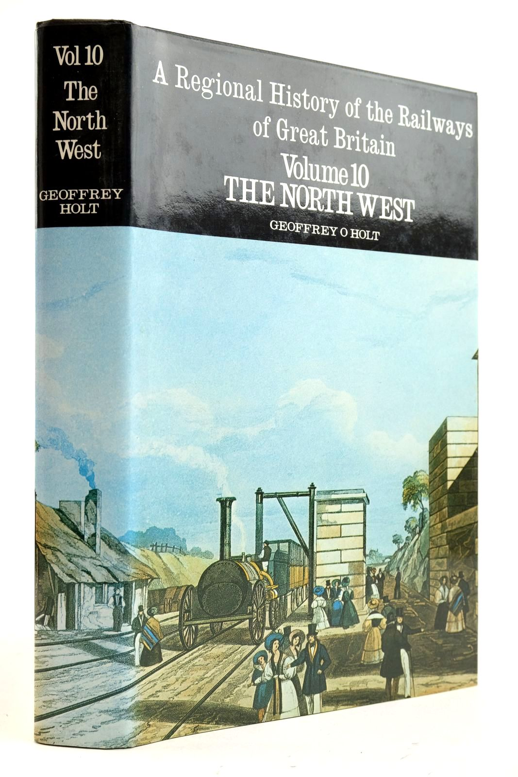 Photo of A REGIONAL HISTORY OF THE RAILWAYS OF GREAT BRITAIN VOLUME X THE NORTH WEST- Stock Number: 2133044
