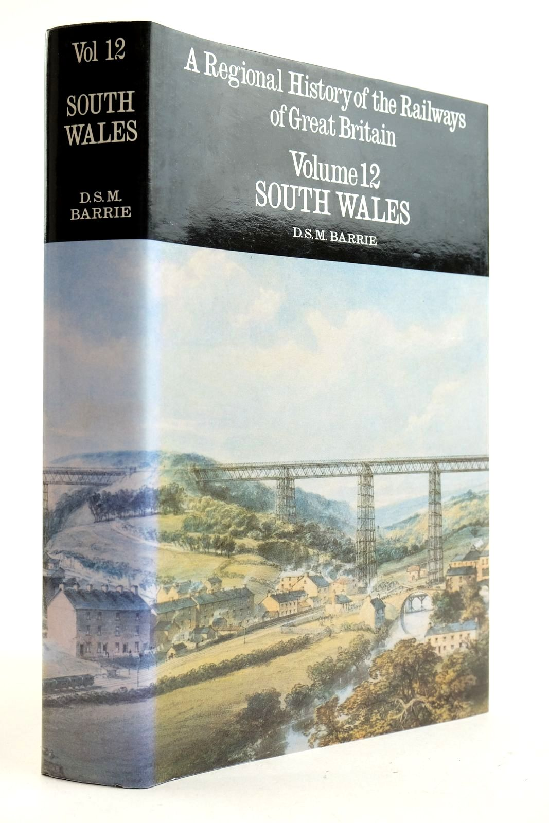 Photo of A REGIONAL HISTORY OF THE RAILWAYS OF GREAT BRITAIN VOLUME 12 SOUTH WALES written by Barrie, D.S.M. published by David St John Thomas (STOCK CODE: 2133046)  for sale by Stella & Rose's Books