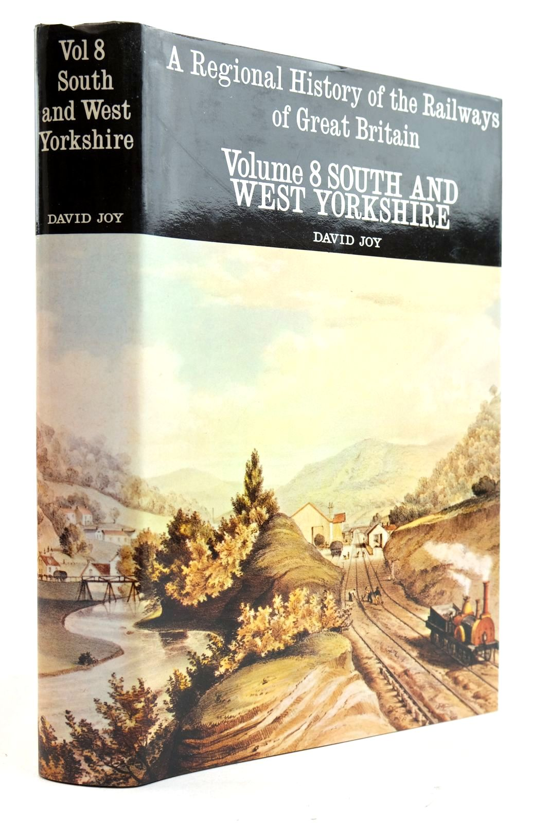 Photo of A REGIONAL HISTORY OF THE RAILWAYS OF GREAT BRITAIN VOLUME VIII SOUTH AND WEST YORKSHIRE- Stock Number: 2133050