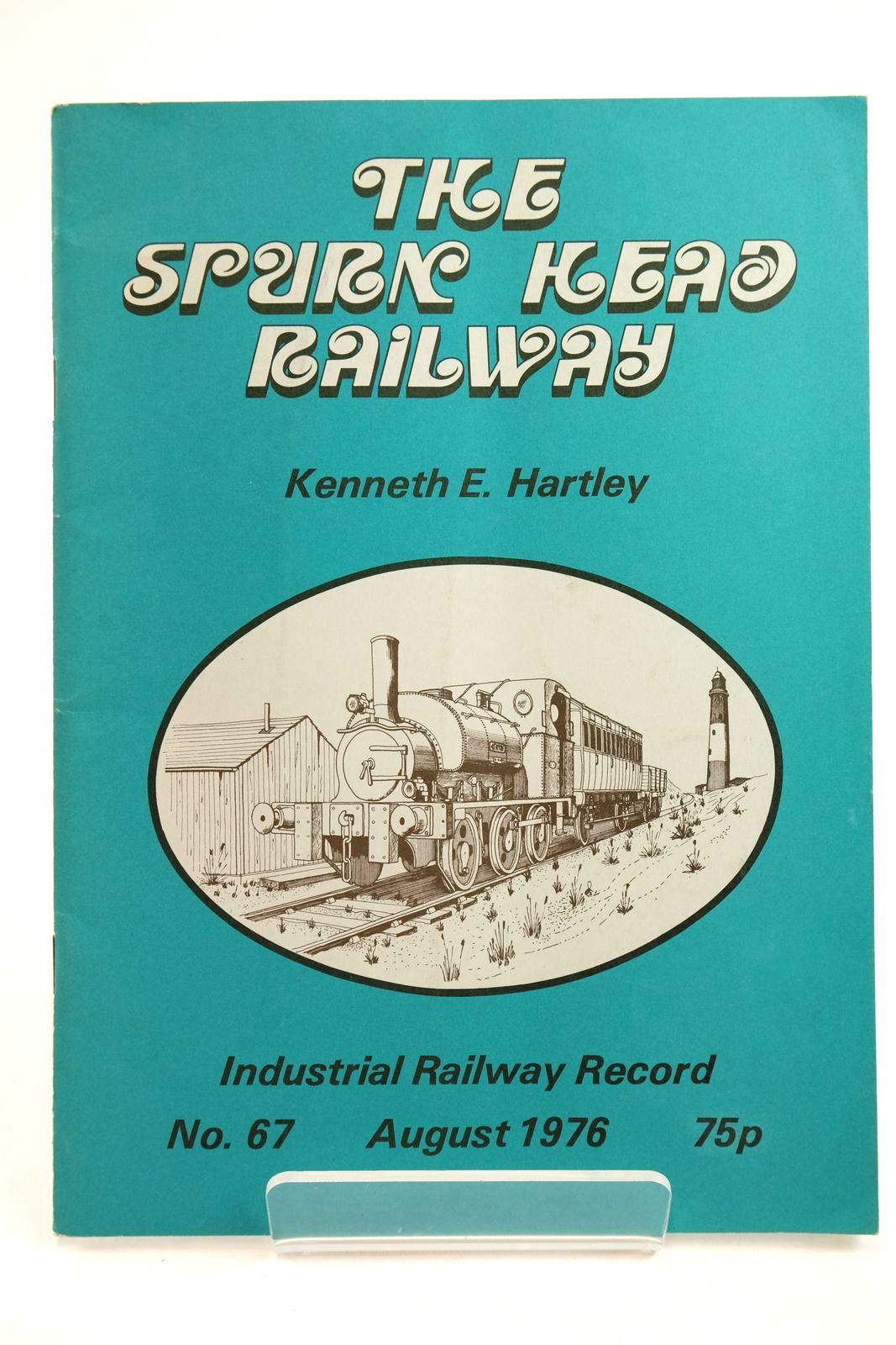 Photo of THE SPURN HEAD RAILWAY written by Hartley, Kenneth E. published by The Industrial Railway Society (STOCK CODE: 2133060)  for sale by Stella & Rose's Books