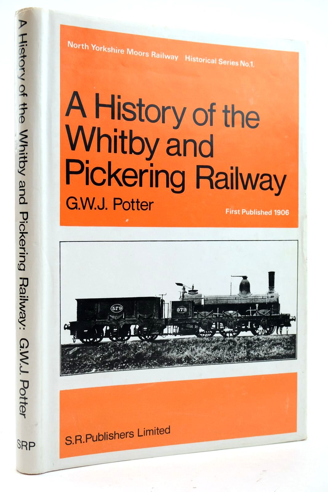 Photo of A HISTORY OF THE WHITBY AND PICKERING RAILWAY written by Potter, G.W.J. Hoole, Ken published by S.R. Publishers Ltd. (STOCK CODE: 2133061)  for sale by Stella & Rose's Books