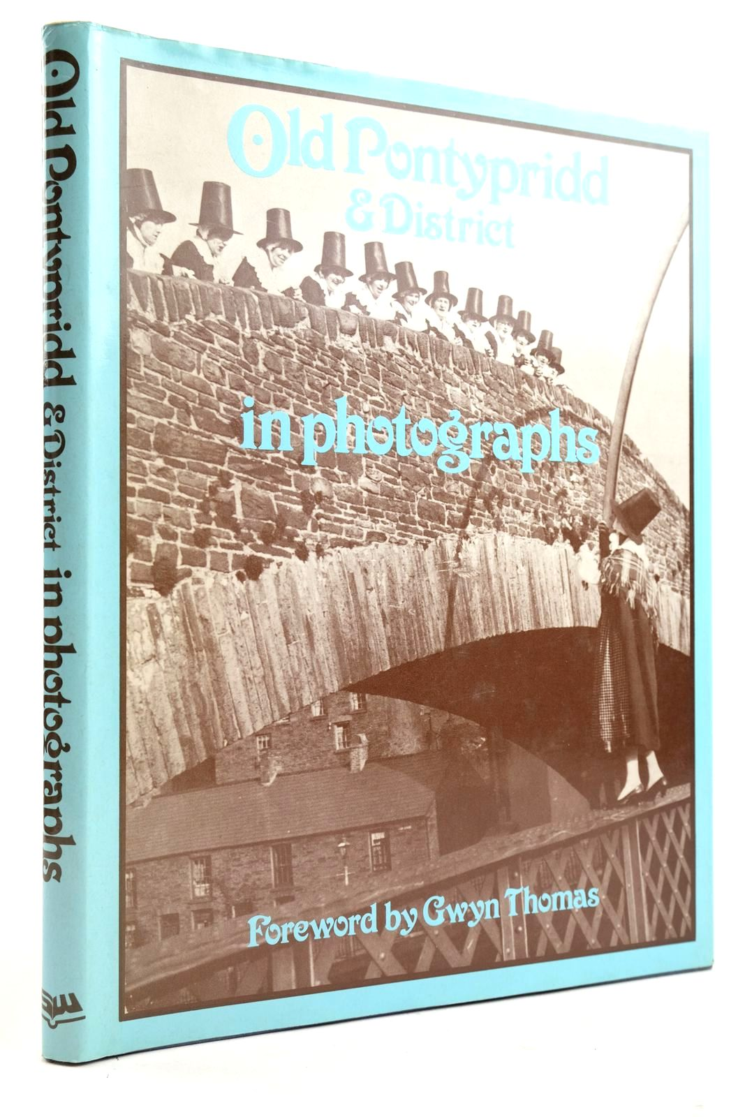 Photo of OLD PONTYPRIDD AND DISTRICT IN PHOTOGRAPHS- Stock Number: 2133087
