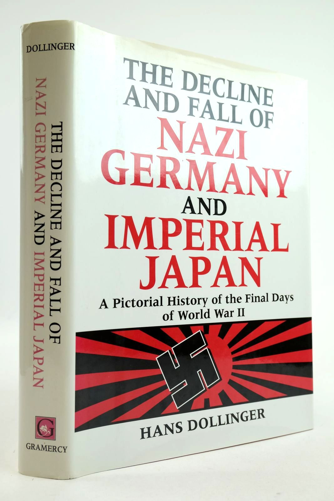Photo of THE DECLINE AND FALL OF NAZI GERMANY AND IMPERIAL JAPAN written by Dollinger, Hans published by Gramercy Books (STOCK CODE: 2133088)  for sale by Stella & Rose's Books