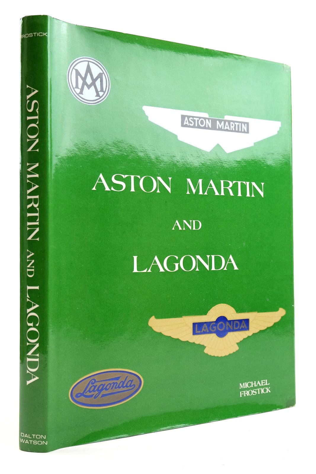 Photo of ASTON MARTIN AND LAGONDA written by Frostick, Michael published by Dalton Watson (STOCK CODE: 2133093)  for sale by Stella & Rose's Books
