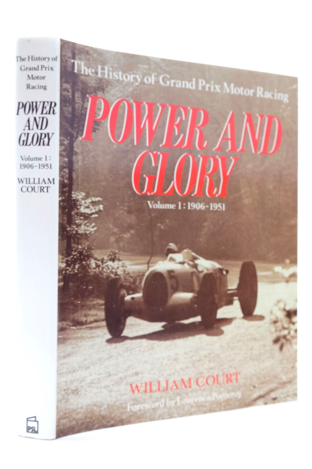 Photo of POWER AND GLORY VOLUME 1 1906-1951 written by Court, William published by Patrick Stephens Limited (STOCK CODE: 2133102)  for sale by Stella & Rose's Books