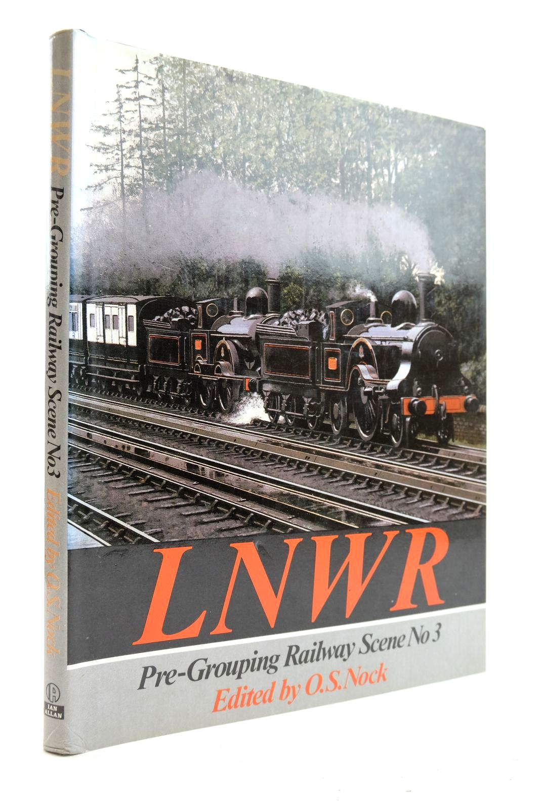 Photo of LNWR PRE-GROUPING RAILWAY SCENE No. 3 written by Nock, O.S. published by Ian Allan Ltd. (STOCK CODE: 2133107)  for sale by Stella & Rose's Books