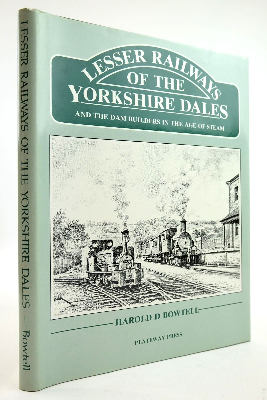 Photo of LESSER RAILWAYS OF THE YORKSHIRE DALES written by Bowtell, Harold D. published by Plateway Press (STOCK CODE: 2133109)  for sale by Stella & Rose's Books