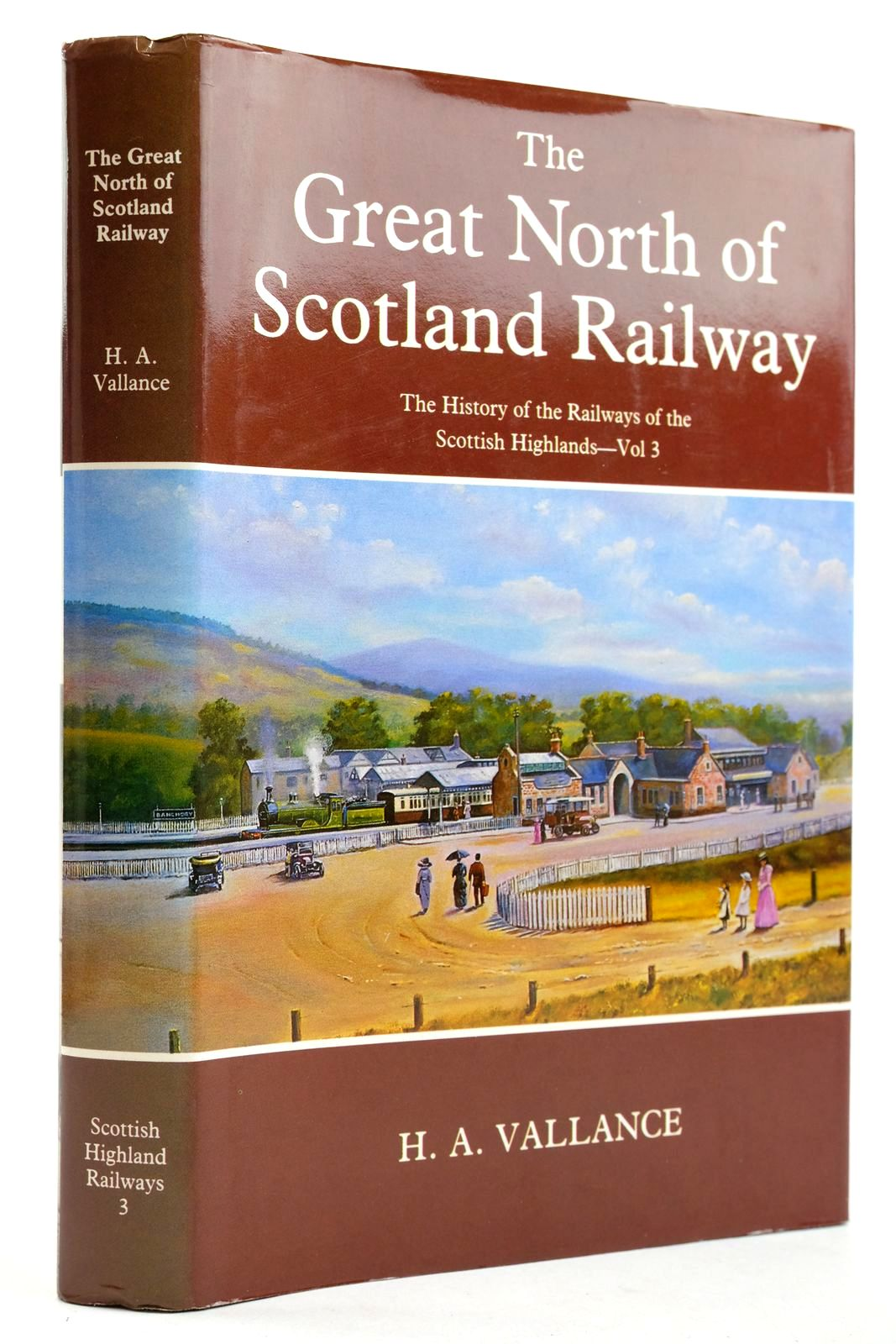 Photo of THE GREAT NORTH OF SCOTLAND RAILWAY written by Vallance, H.A. published by David St John Thomas, David & Charles (STOCK CODE: 2133112)  for sale by Stella & Rose's Books