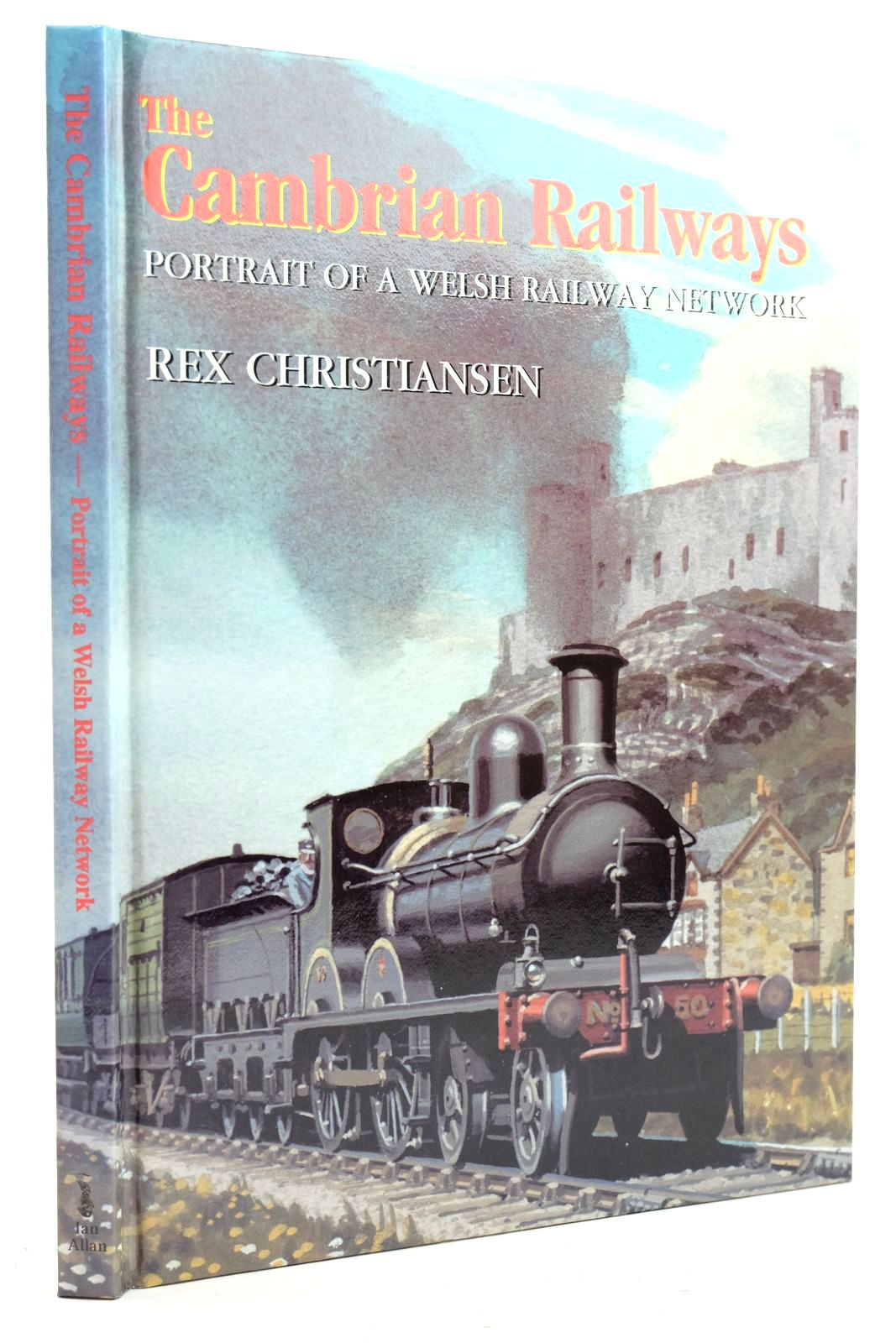 Photo of THE CAMBRIAN RAILWAYS PORTRAIT OF A WELSH RAILWAY NETWORK written by Christiansen, Rex published by Ian Allan (STOCK CODE: 2133117)  for sale by Stella & Rose's Books