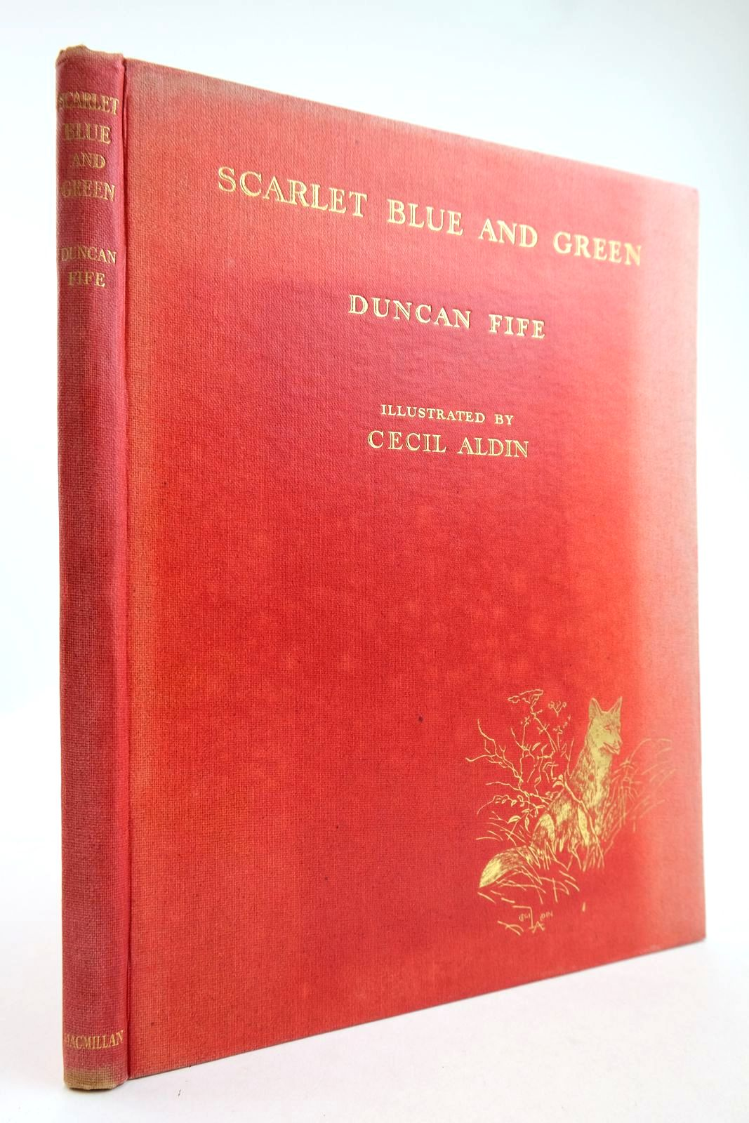 Photo of SCARLET BLUE AND GREEN written by Fife, Duncan illustrated by Aldin, Cecil published by Macmillan & Co. Ltd. (STOCK CODE: 2133289)  for sale by Stella & Rose's Books
