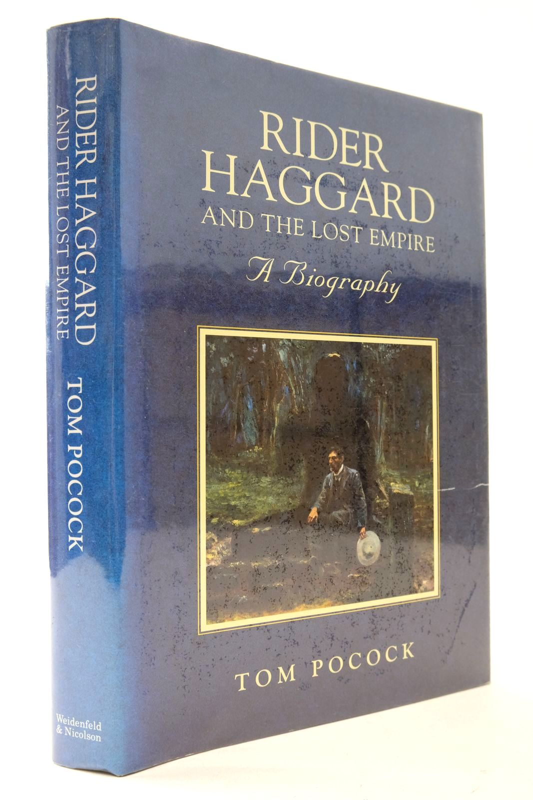 Photo of RIDER HAGGARD AND THE LOST EMPIRE written by Pocock, Tom published by Weidenfeld and Nicolson (STOCK CODE: 2133302)  for sale by Stella & Rose's Books