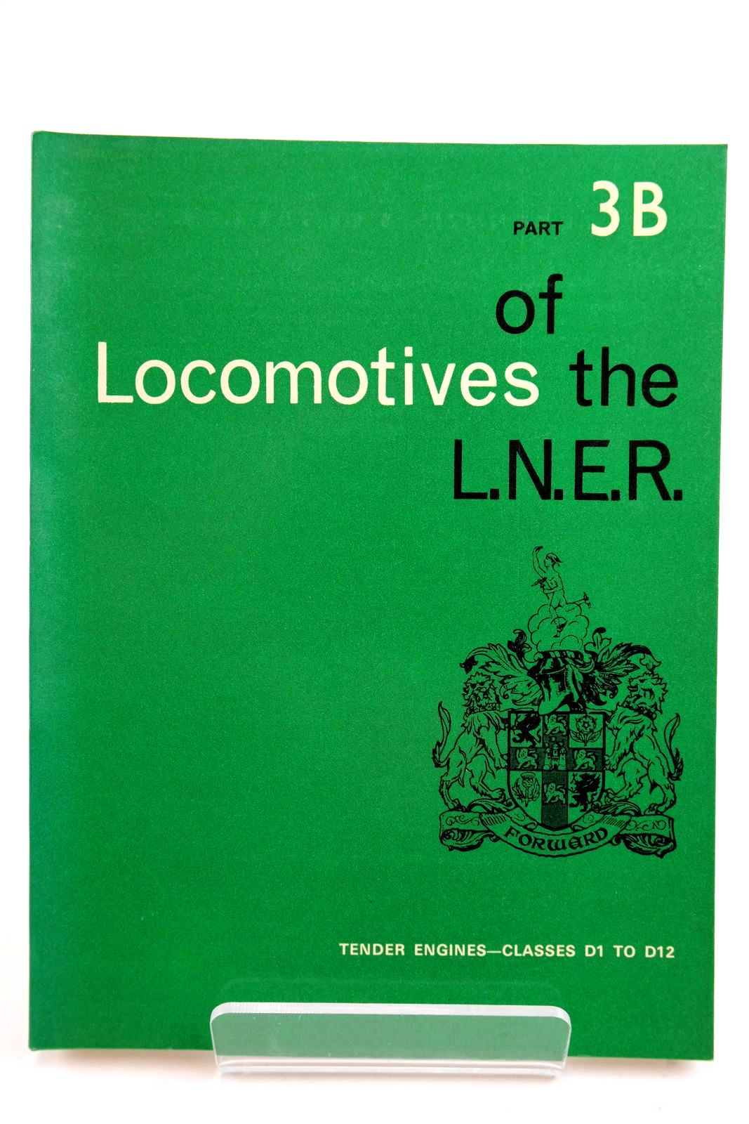 Photo of LOCOMOTIVES OF THE L.N.E.R. PART 3B- Stock Number: 2133316