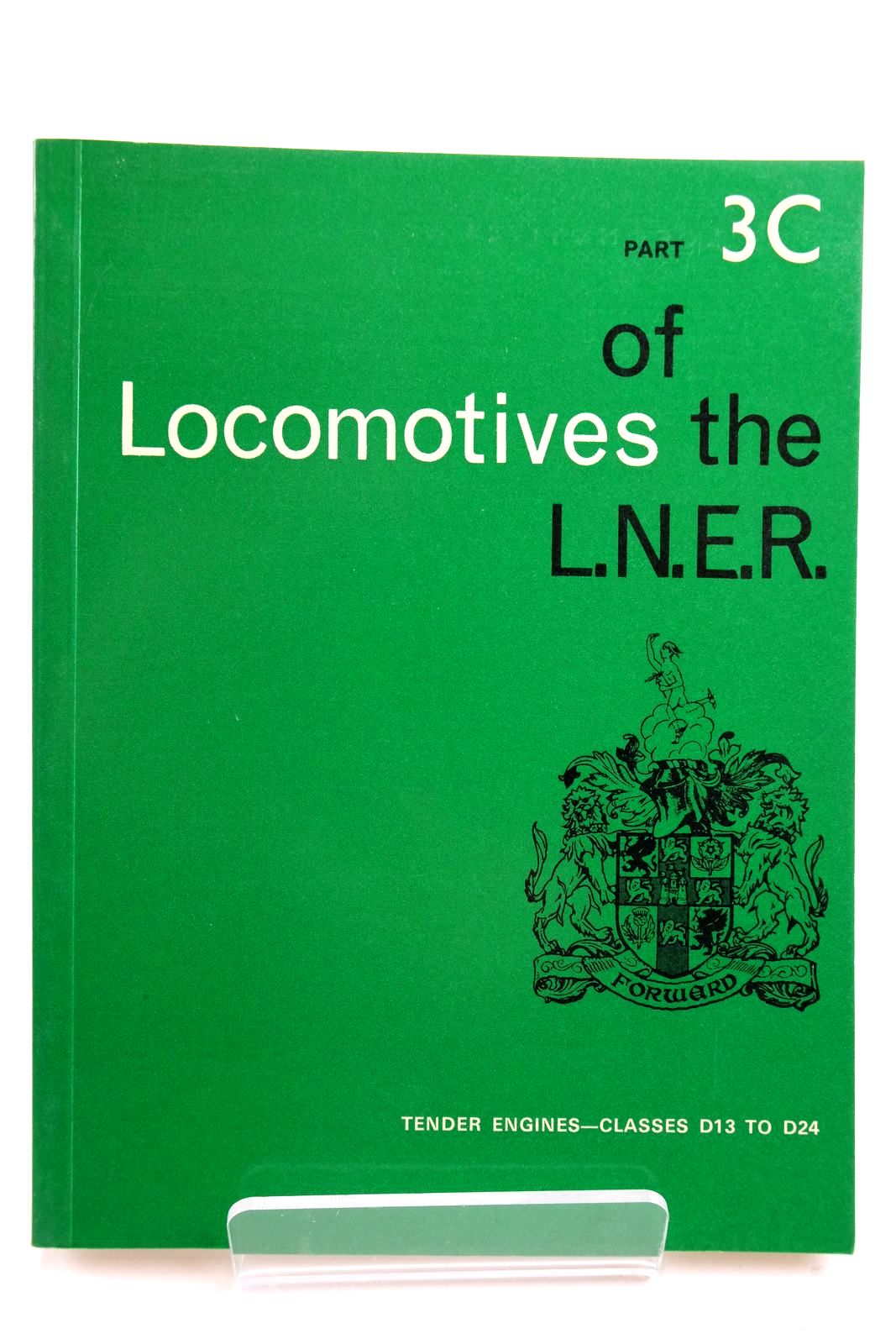 Photo of LOCOMOTIVES OF THE L.N.E.R. PART 3C- Stock Number: 2133317