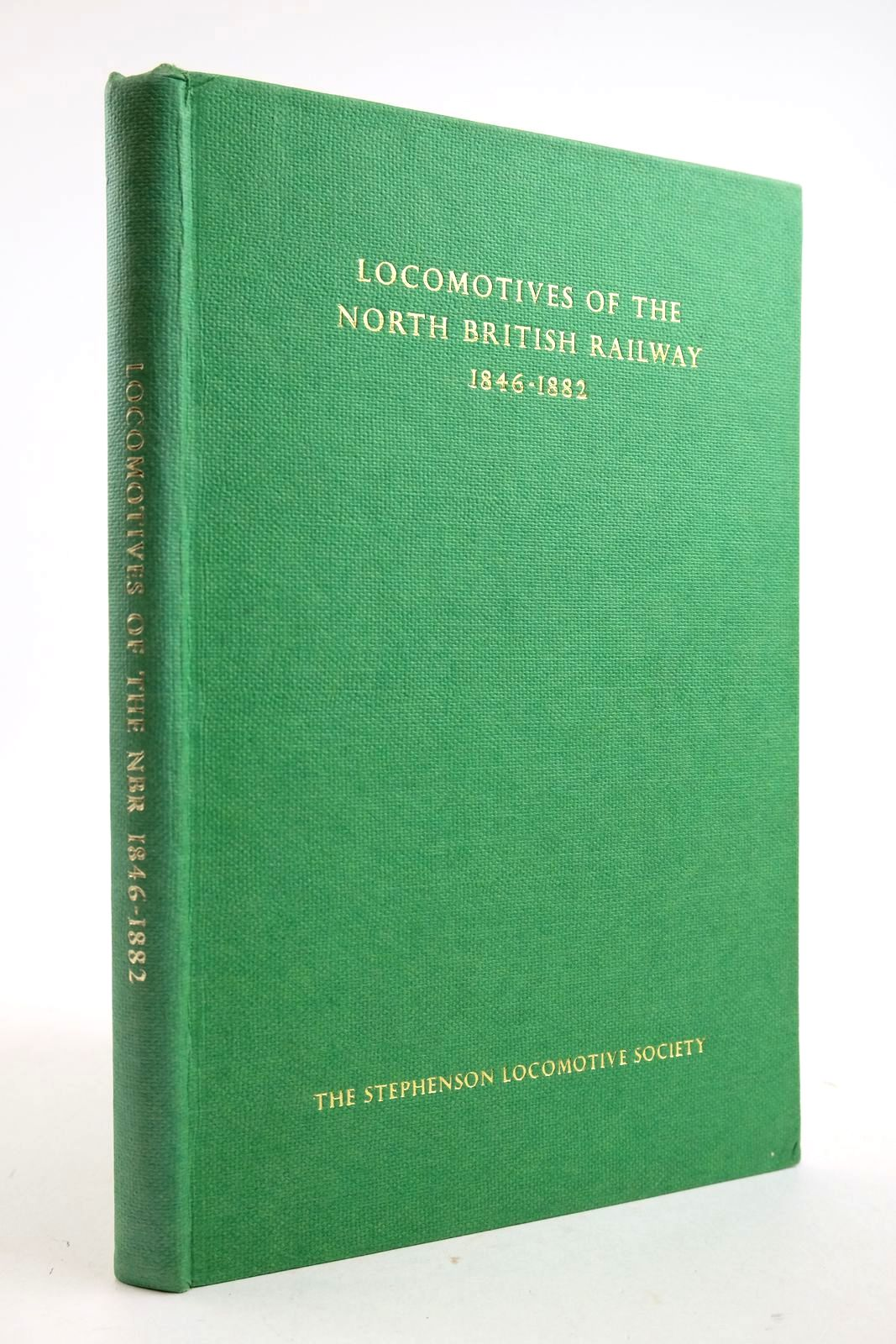 Photo of LOCOMOTIVES OF THE NORTH BRITISH RAILWAY 1846-1882 published by The Stephenson Locomotive Society (STOCK CODE: 2133321)  for sale by Stella & Rose's Books
