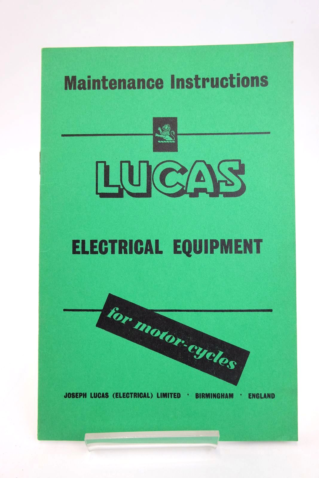 Photo of MAINTENANCE INSTRUCTIONS FOR LUCAS ELECTRICAL EQUIPMENT FOR MOTOR-CYCLES- Stock Number: 2133443