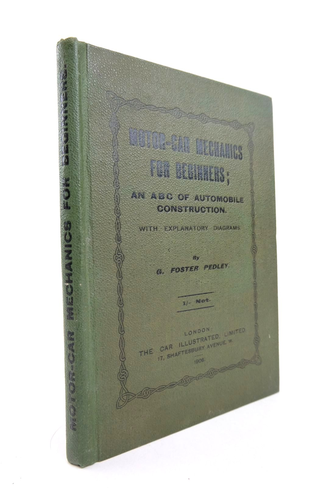 Photo of MOTOR-CAR MECHANICS FOR BEGINNERS written by Pedley, G. Foster published by The Car Illustrated (STOCK CODE: 2133446)  for sale by Stella & Rose's Books