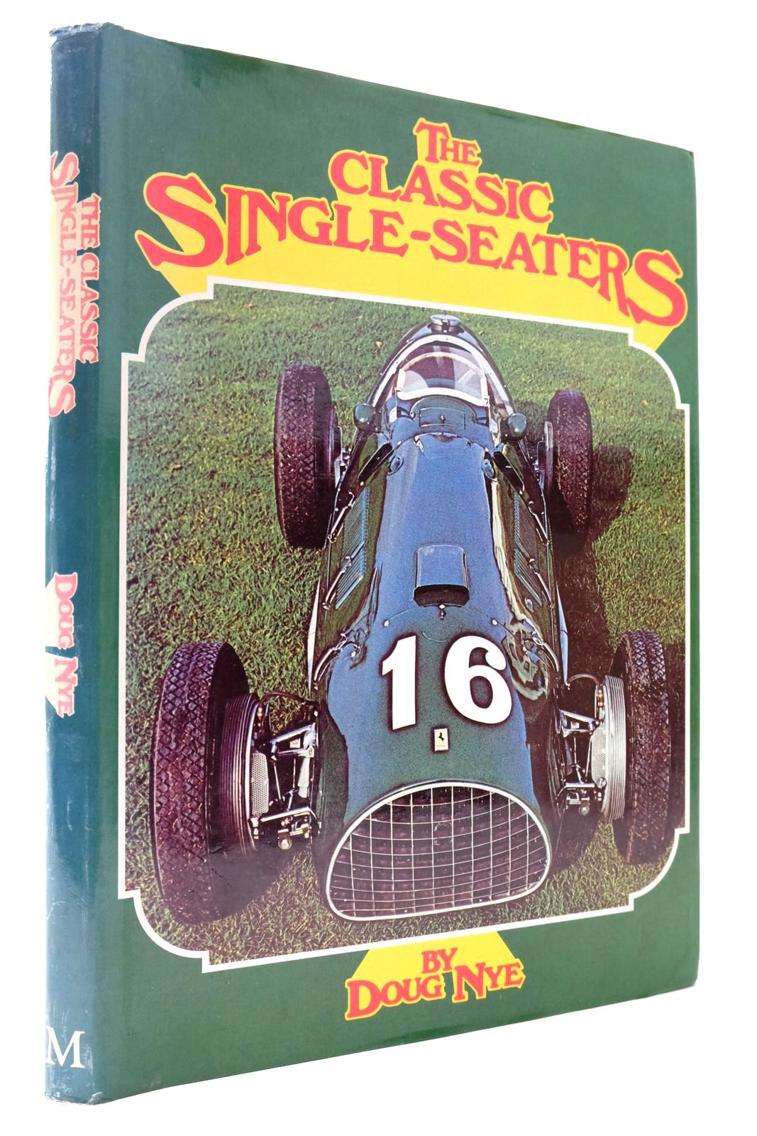 Photo of THE CLASSIC SINGLE-SEATERS GREAT RACING CARS OF THE DONINGTON COLLECTION written by Nye, Doug Goddard, Geoffrey published by MacMillan (STOCK CODE: 2133461)  for sale by Stella & Rose's Books