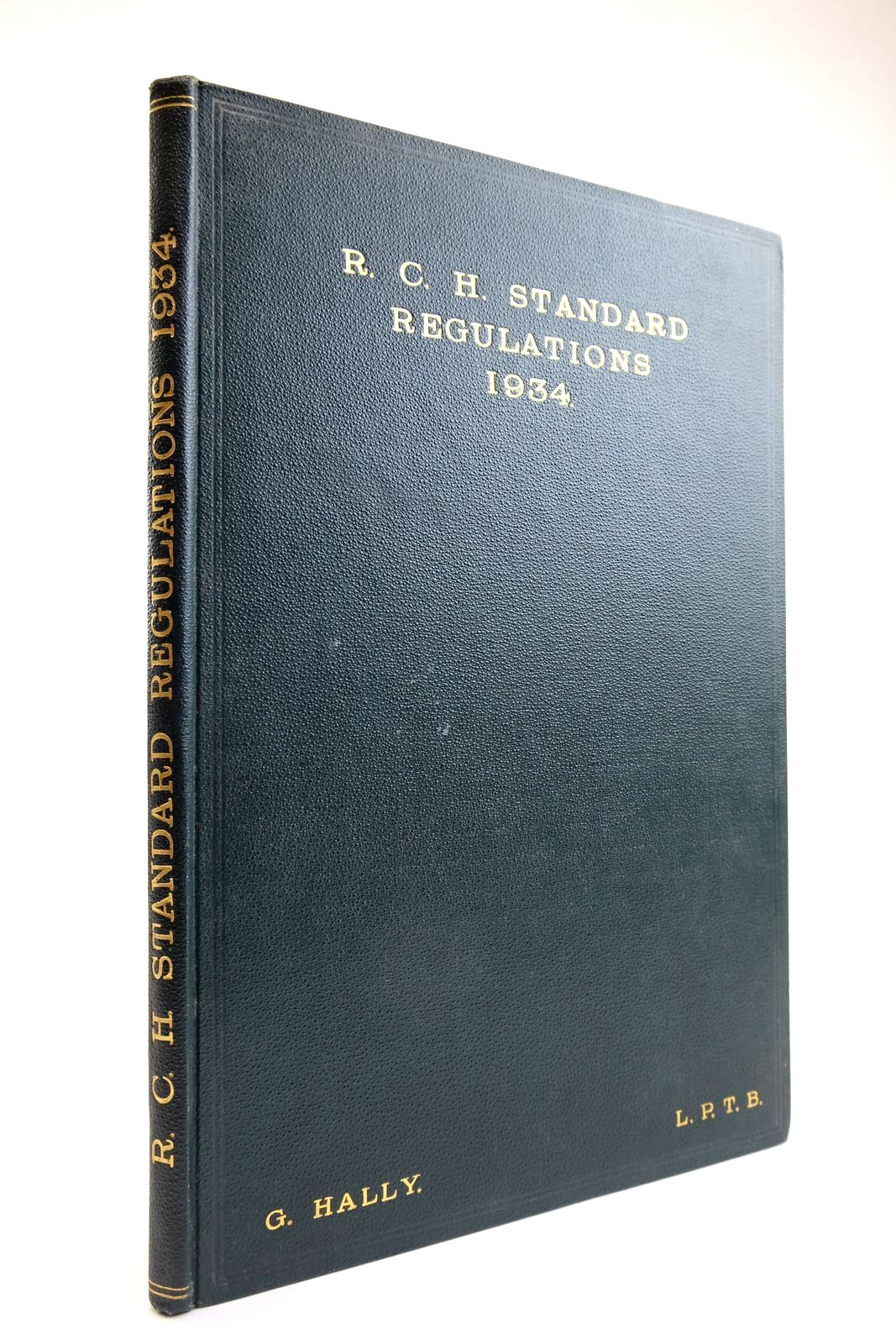 Photo of R.C.H. STANDARD REGULATIONS 1934 written by Hally, G (STOCK CODE: 2133479)  for sale by Stella & Rose's Books