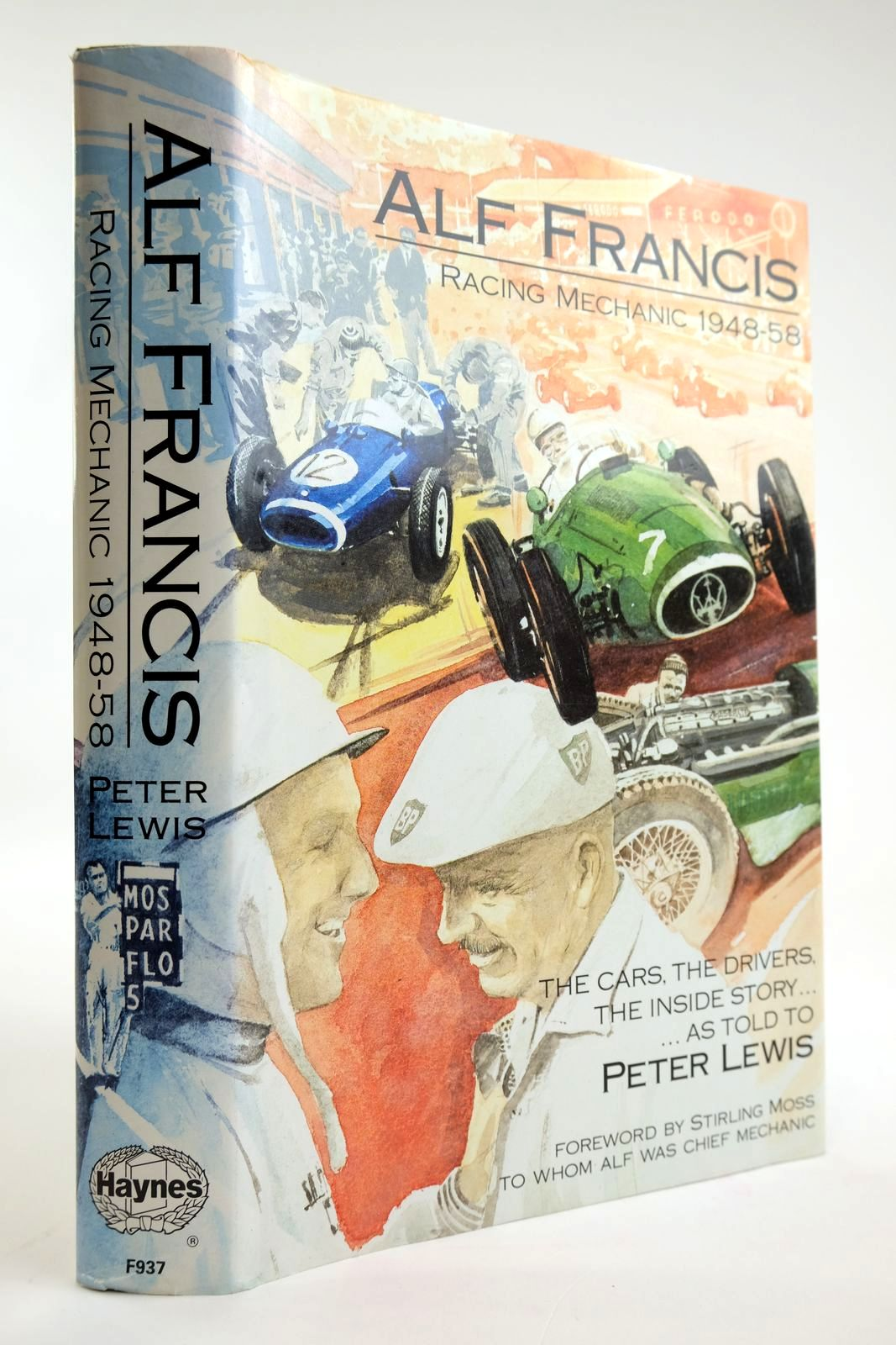 Photo of ALF FRANCIS RACING MECHANIC 1948-1958 written by Francis, Alf Lewis, Peter Moss, Stirling published by Haynes (STOCK CODE: 2133530)  for sale by Stella & Rose's Books