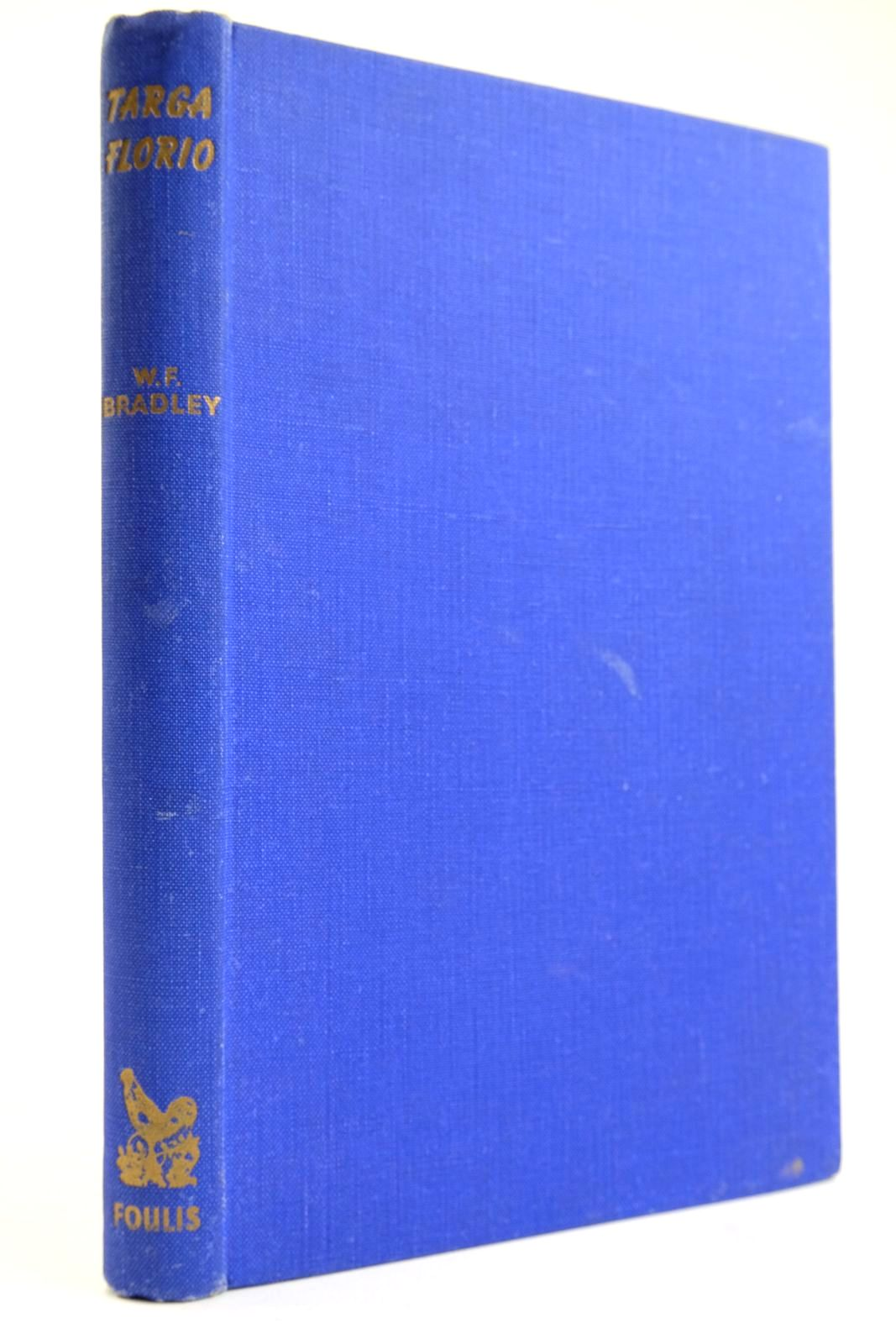Photo of TARGA FLORIO written by Bradley, W.F. published by G.T. Foulis (STOCK CODE: 2133559)  for sale by Stella & Rose's Books