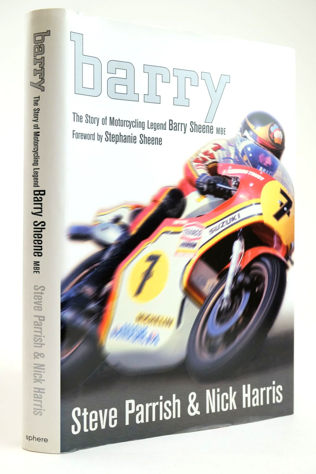 Photo of BARRY THE STORY OF MOTORCYCLING LEGEND BARRY SHEENE, MBE- Stock Number: 2133569