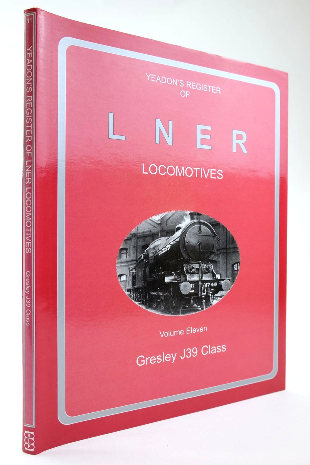 Photo of YEADON'S REGISTER OF LNER LOCOMOTIVES VOLUME ELEVEN- Stock Number: 2133571
