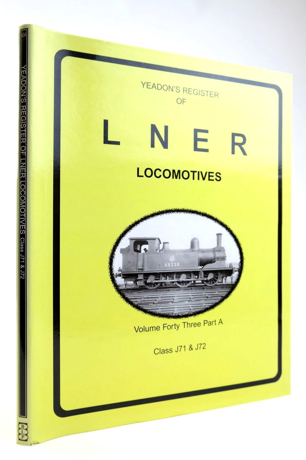 Photo of YEADON'S REGISTER OF LNER LOCOMOTIVES VOLUME FORTY THREE PART A- Stock Number: 2133574