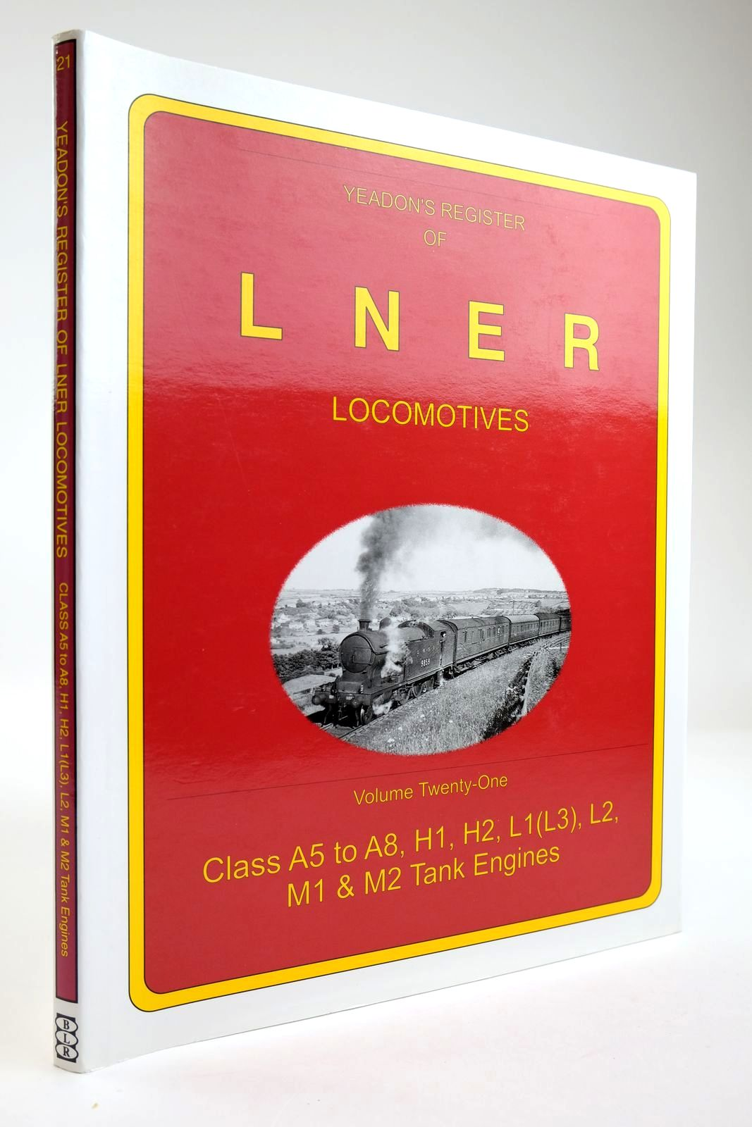 Photo of YEADON'S REGISTER OF LNER LOCOMOTIVES VOLUME TWENTY-ONE written by Yeadon, W.B. published by Booklaw Railbus (STOCK CODE: 2133577)  for sale by Stella & Rose's Books
