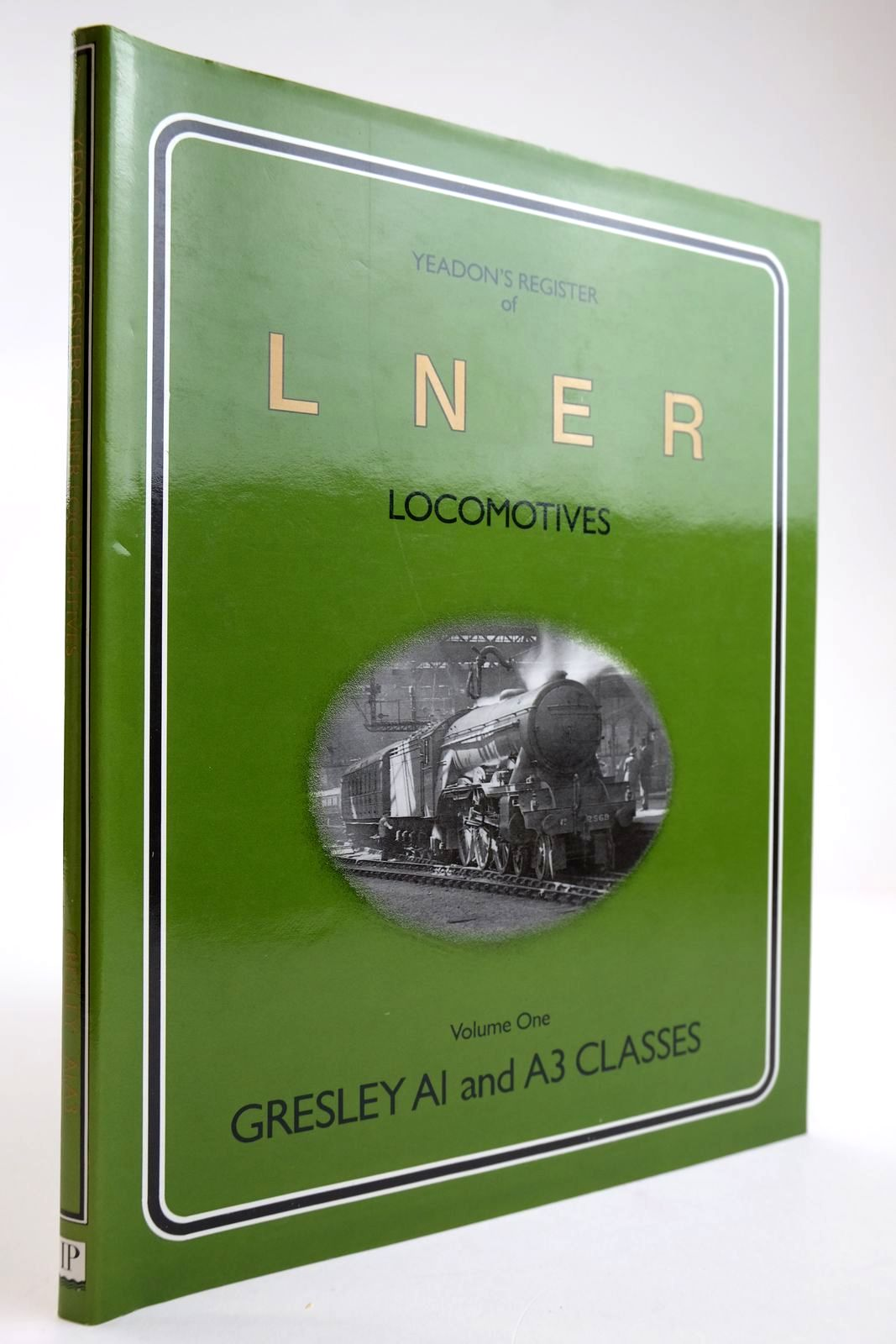 Photo of YEADON'S REGISTER OF LNER LOCOMOTIVES VOLUME ONE written by Yeadon, W.B. published by Irwell Press (STOCK CODE: 2133580)  for sale by Stella & Rose's Books