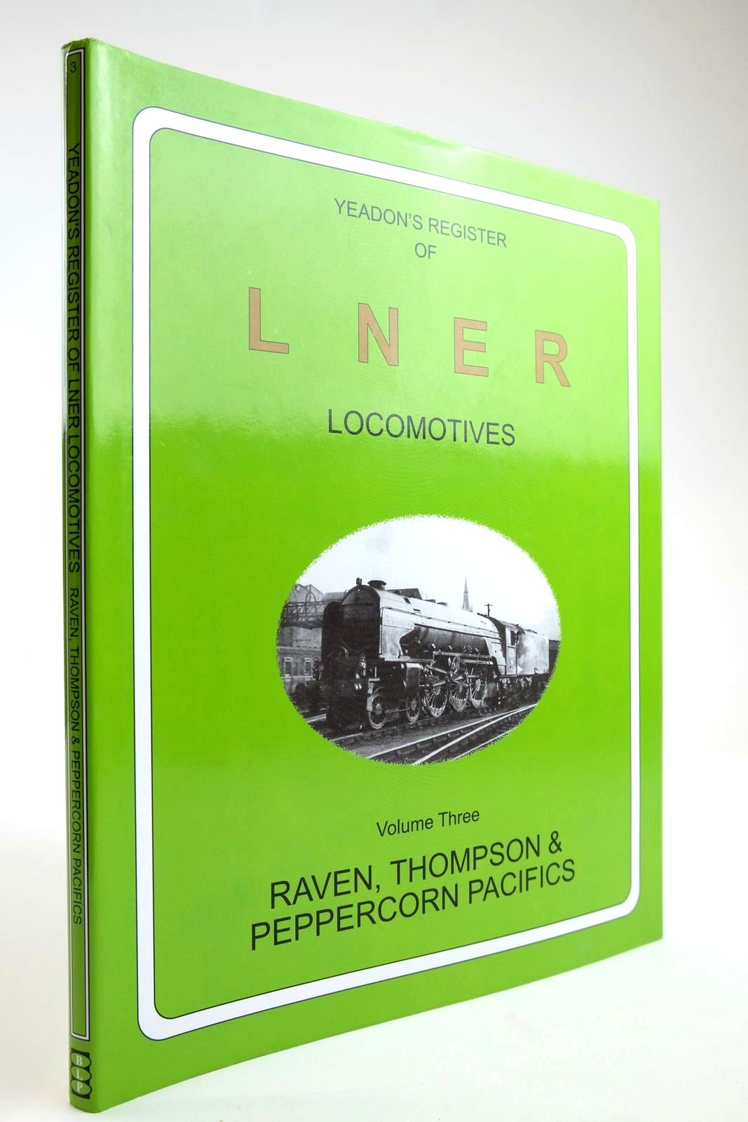 Photo of YEADON'S REGISTER OF LNER LOCOMOTIVES VOLUME THREE written by Yeadon, W.B. published by Booklaw Railbus (STOCK CODE: 2133582)  for sale by Stella & Rose's Books