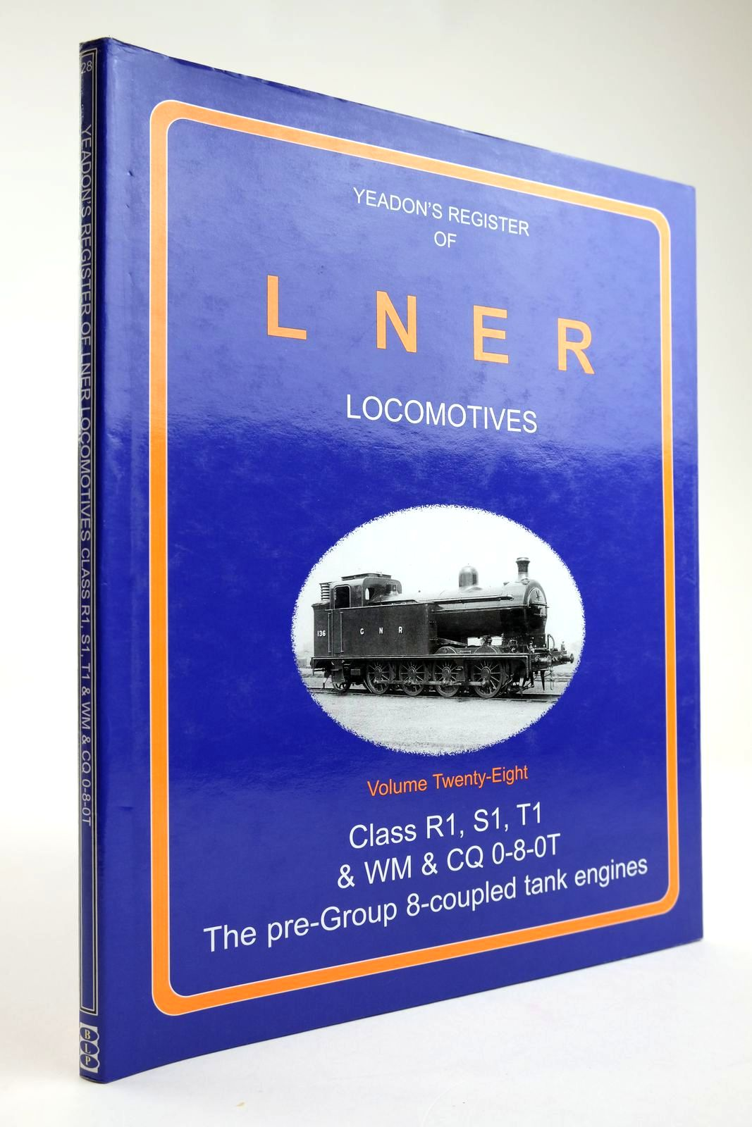 Photo of YEADON'S REGISTER OF LNER LOCOMOTIVES VOLUME TWENTY-EIGHT written by Yeadon, W.B. published by Booklaw Publications, Challenger Publications (STOCK CODE: 2133585)  for sale by Stella & Rose's Books