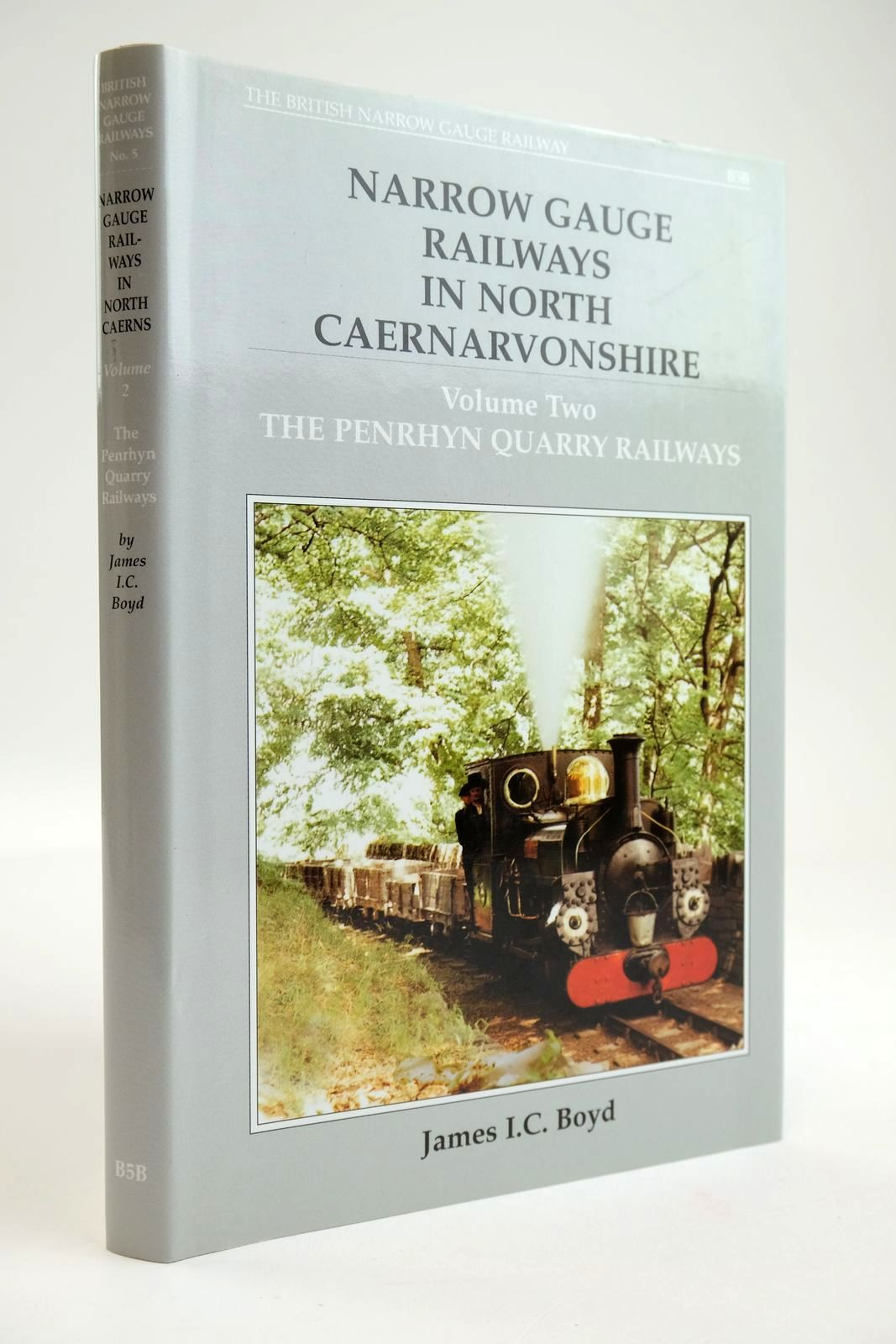 Photo of NARROW GAUGE RAILWAYS IN NORTH CAERNARVONSHIRE VOLUME 2: THE PENRHYN QUARRY RAILWAYS written by Boyd, James I.C. published by The Oakwood Press (STOCK CODE: 2133603)  for sale by Stella & Rose's Books