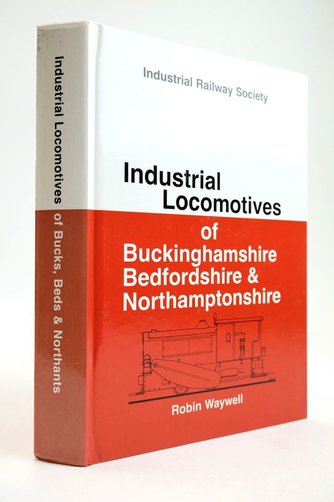 Photo of INDUSTRIAL LOCOMOTIVES OF BUCKINGHAMSHIRE, BEDFORDSHIRE & NORTHAMPTONSHIRE- Stock Number: 2133604