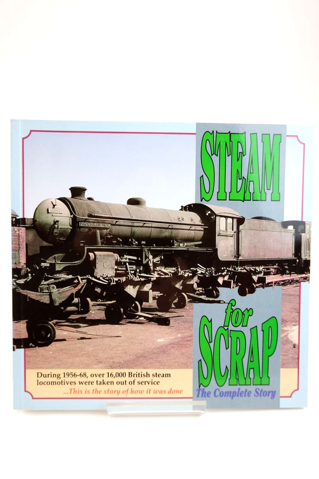 Photo of STEAM FOR SCRAP THE COMPLETE STORY- Stock Number: 2133623