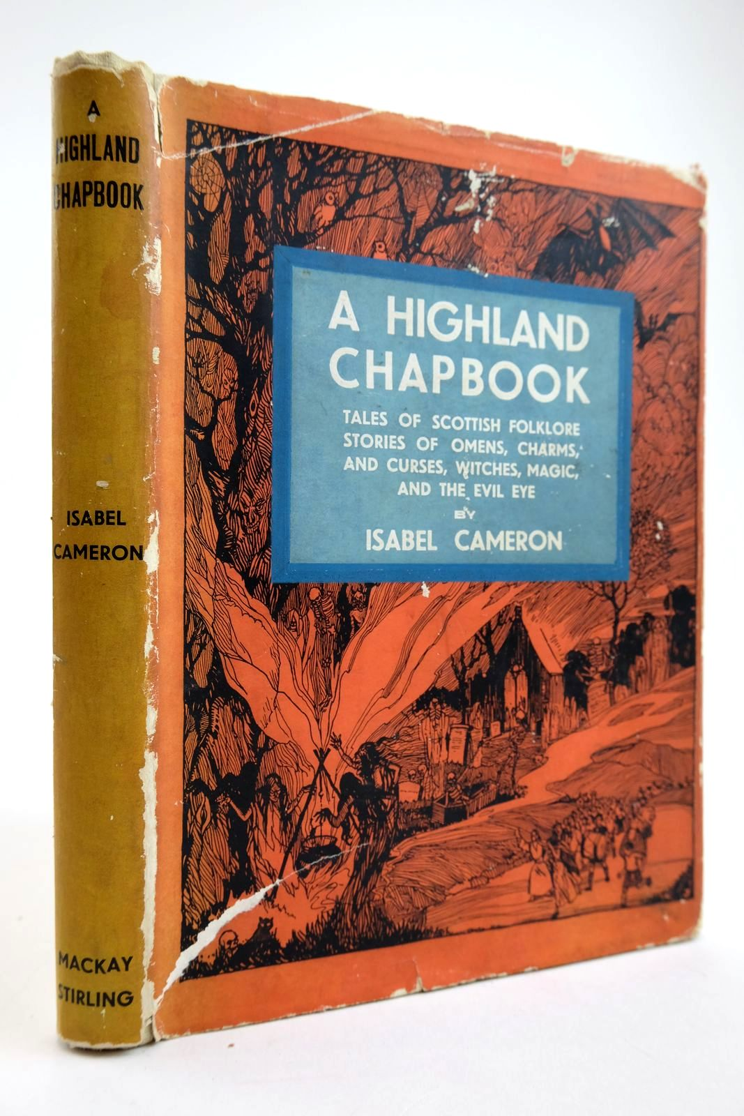 Photo of A HIGHLAND CHAPBOOK written by Cameron, Isabel published by Eneas Mackay (STOCK CODE: 2133684)  for sale by Stella & Rose's Books
