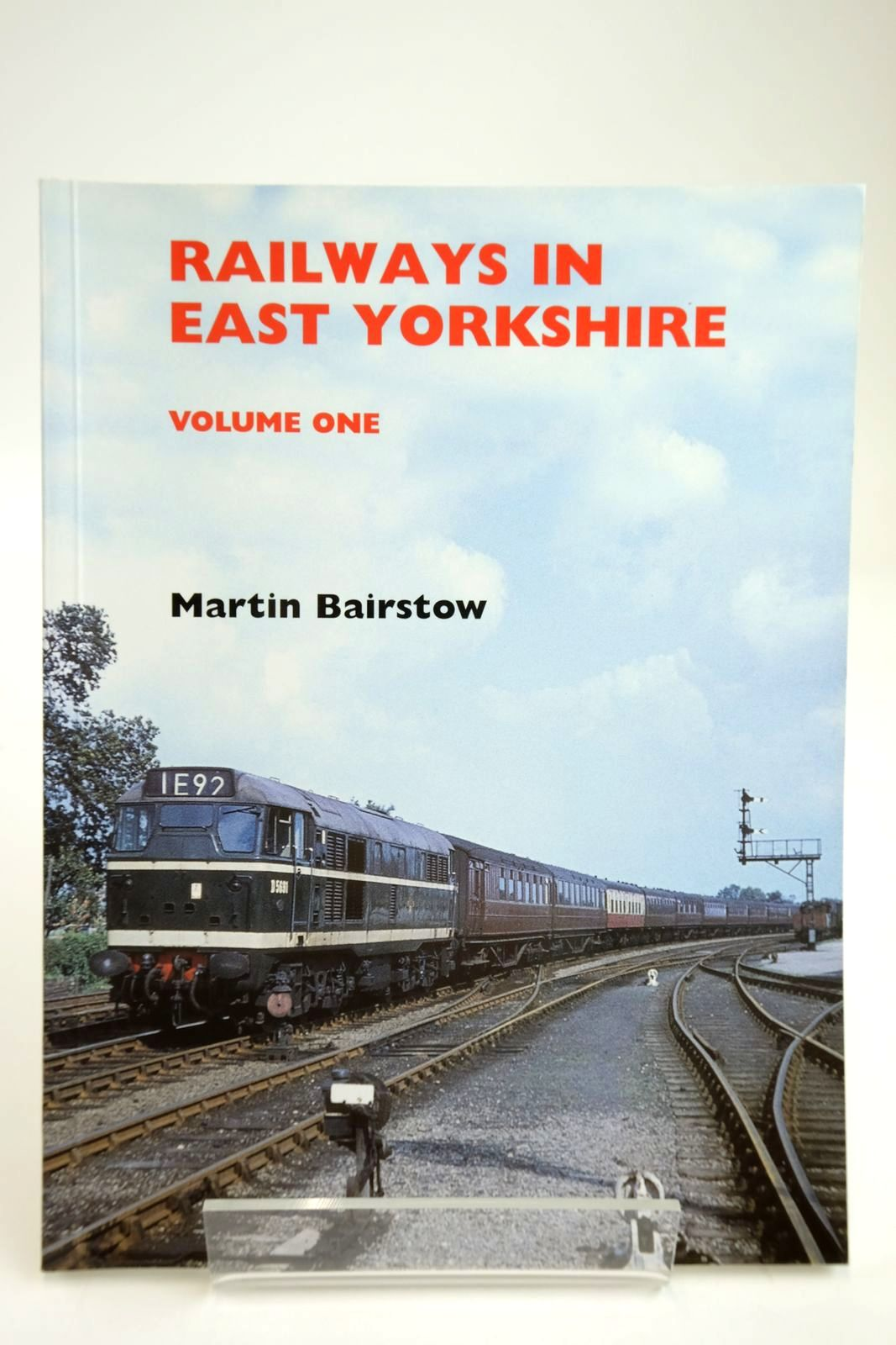 Photo of RAILWAYS IN EAST YORKSHIRE VOLUME ONE written by Bairstow, Martin published by Martin Bairstow (STOCK CODE: 2133704)  for sale by Stella & Rose's Books