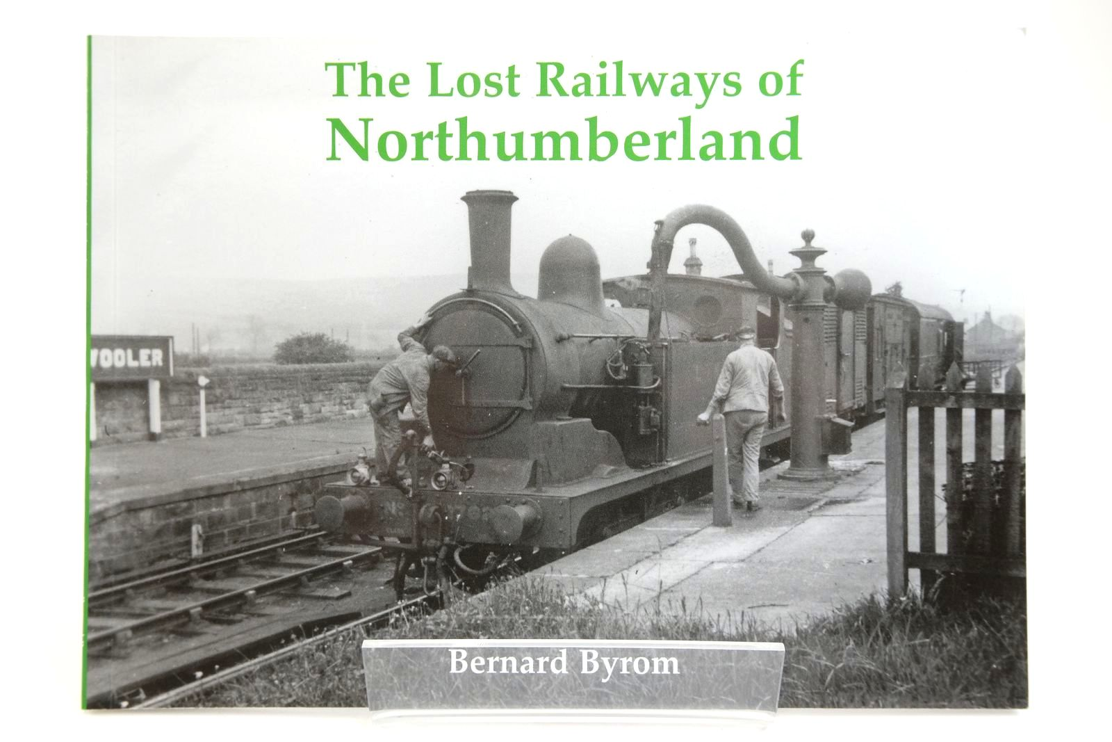 Photo of THE LOST RAILWAYS OF NORTHUMBERLAND written by Byrom, Bernard published by Stenlake Publishing (STOCK CODE: 2133707)  for sale by Stella & Rose's Books
