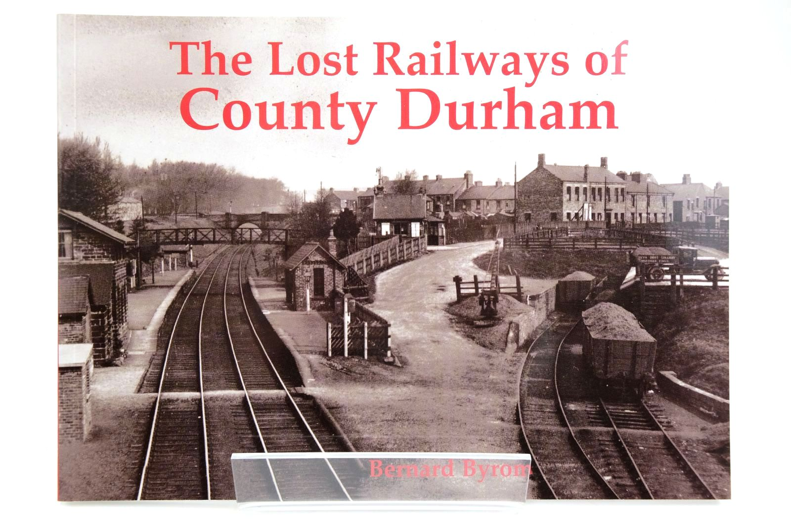 Photo of THE LOST RAILWAYS OF COUNTY DURHAM- Stock Number: 2133709