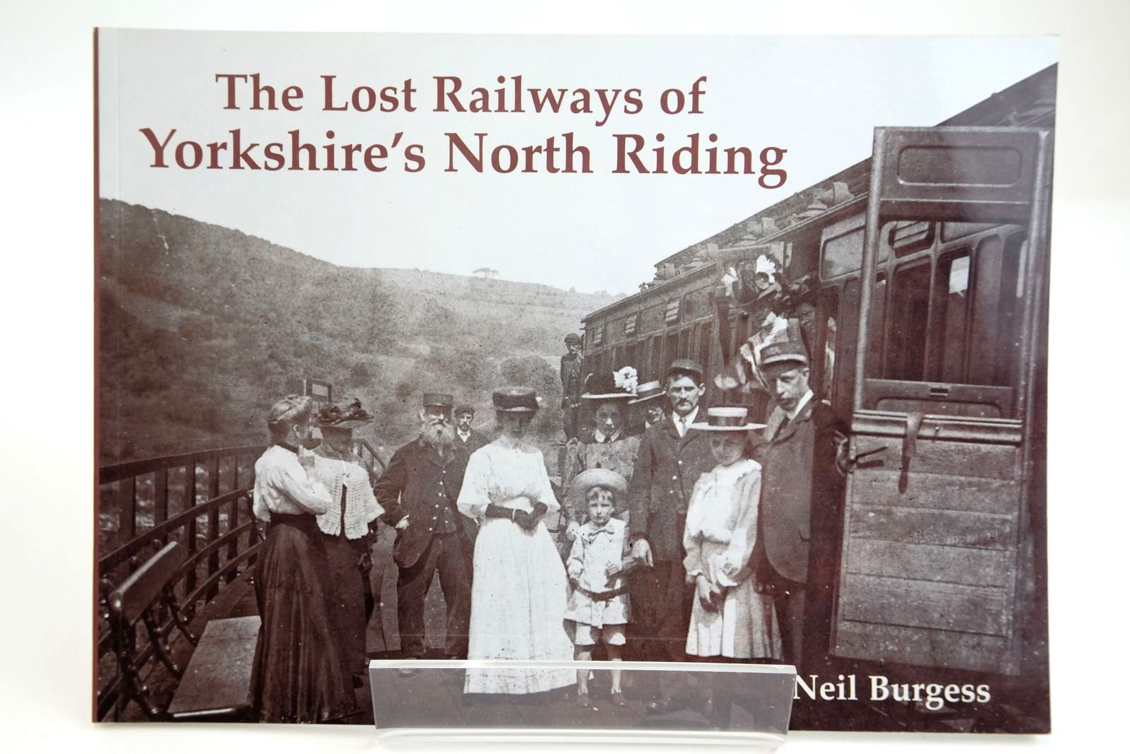Photo of THE LOST RAILWAYS OF YORKSHIRE'S NORTH RIDING written by Burgess, Neil published by Stenlake Publishing (STOCK CODE: 2133710)  for sale by Stella & Rose's Books