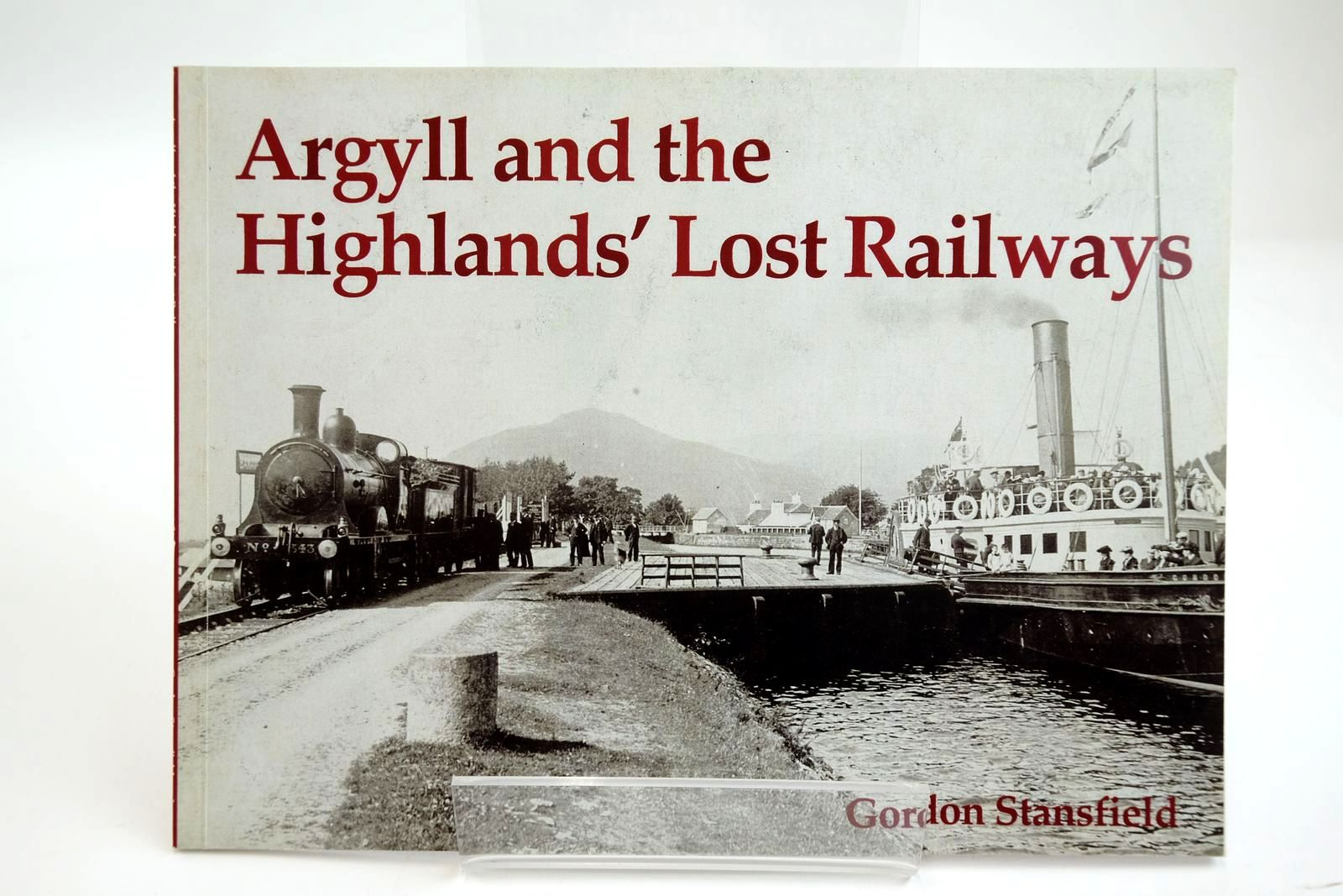 Photo of ARGYLL AND THE HIGHLANDS' LOST RAILWAYS- Stock Number: 2133716