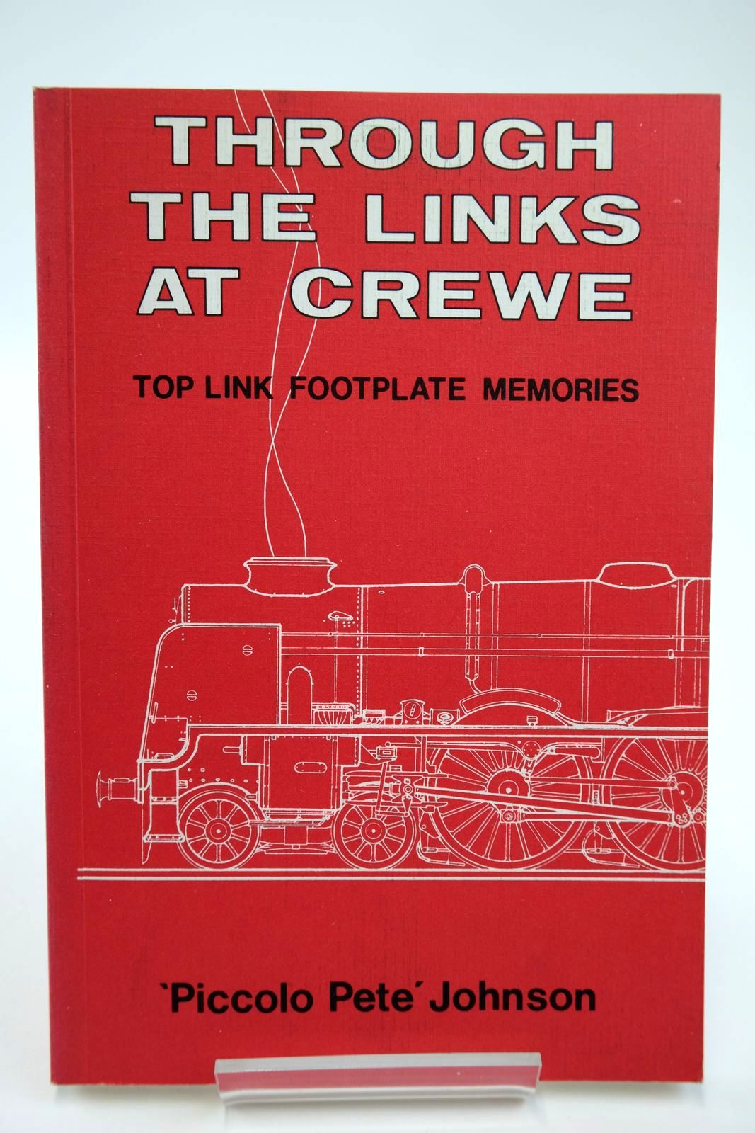 Photo of THROUGH THE LINKS AT CREWE TOP LINK FOOTPLATE MEMORIES- Stock Number: 2133718