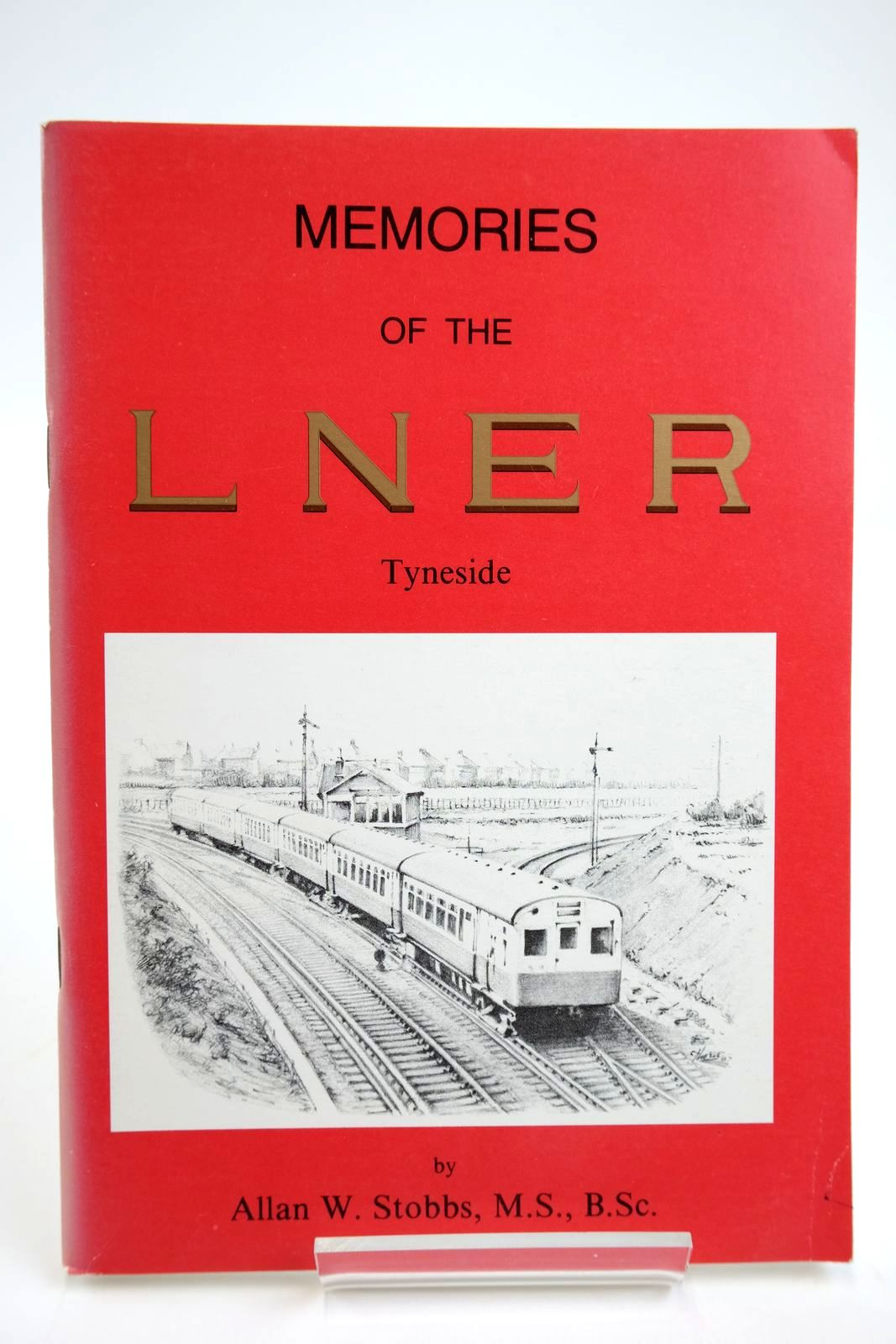 Photo of MEMORIES OF THE L.N.E.R. TYNESIDE- Stock Number: 2133723