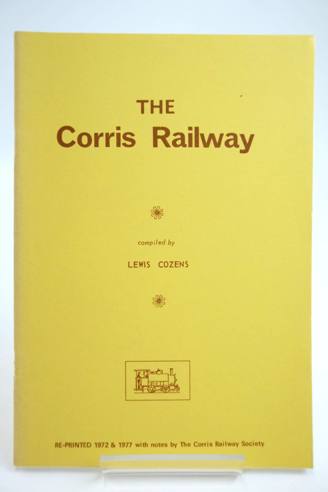 Photo of THE CORRIS RAILWAY written by Cozens, Lewis published by Corris Railway Society (STOCK CODE: 2133728)  for sale by Stella & Rose's Books