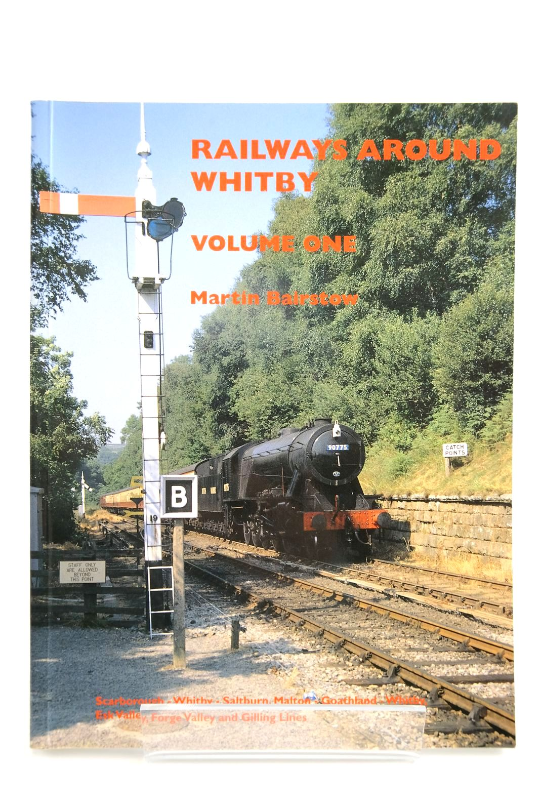 Photo of RAILWAYS AROUND WHITBY VOLUME ONE written by Bairstow, Martin published by Martin Bairstow (STOCK CODE: 2133733)  for sale by Stella & Rose's Books