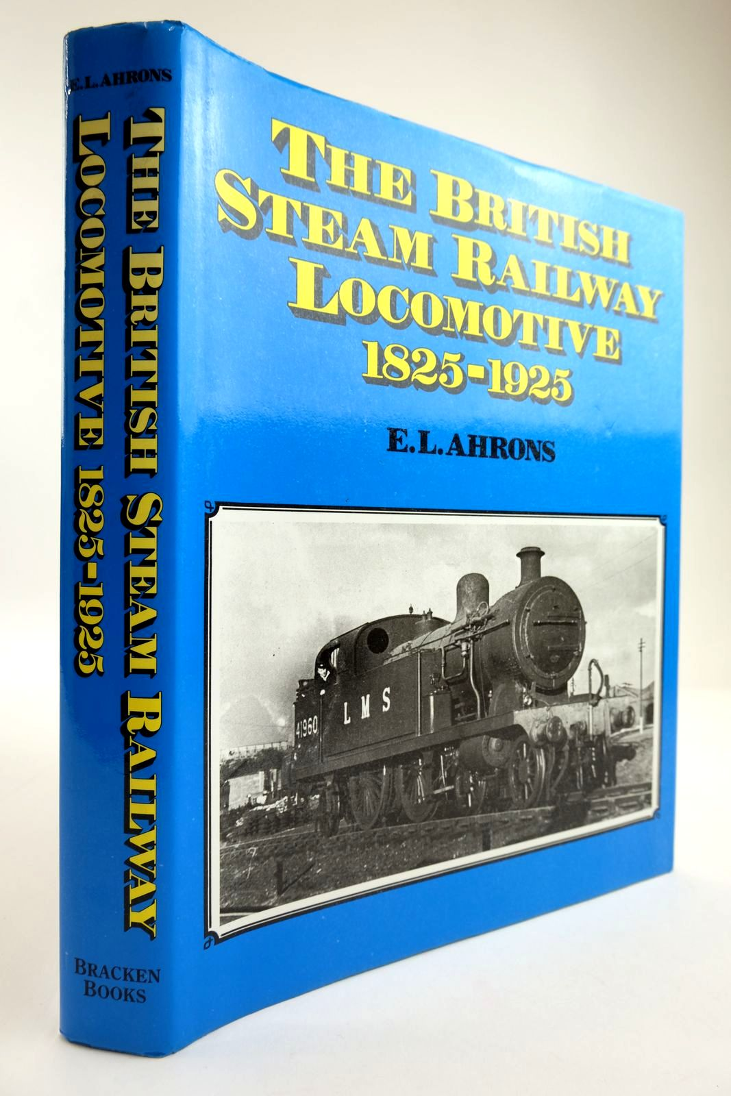 Photo of THE BRITISH STEAM RAILWAY LOCOMOTIVE 1825-1925- Stock Number: 2133802