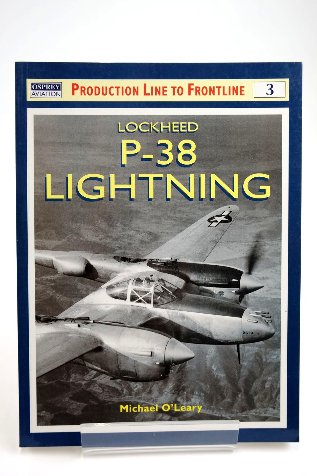 Photo of LOCKHEED P-38 LIGHTNING written by O'Leary, Michael published by Osprey Aviation (STOCK CODE: 2133809)  for sale by Stella & Rose's Books