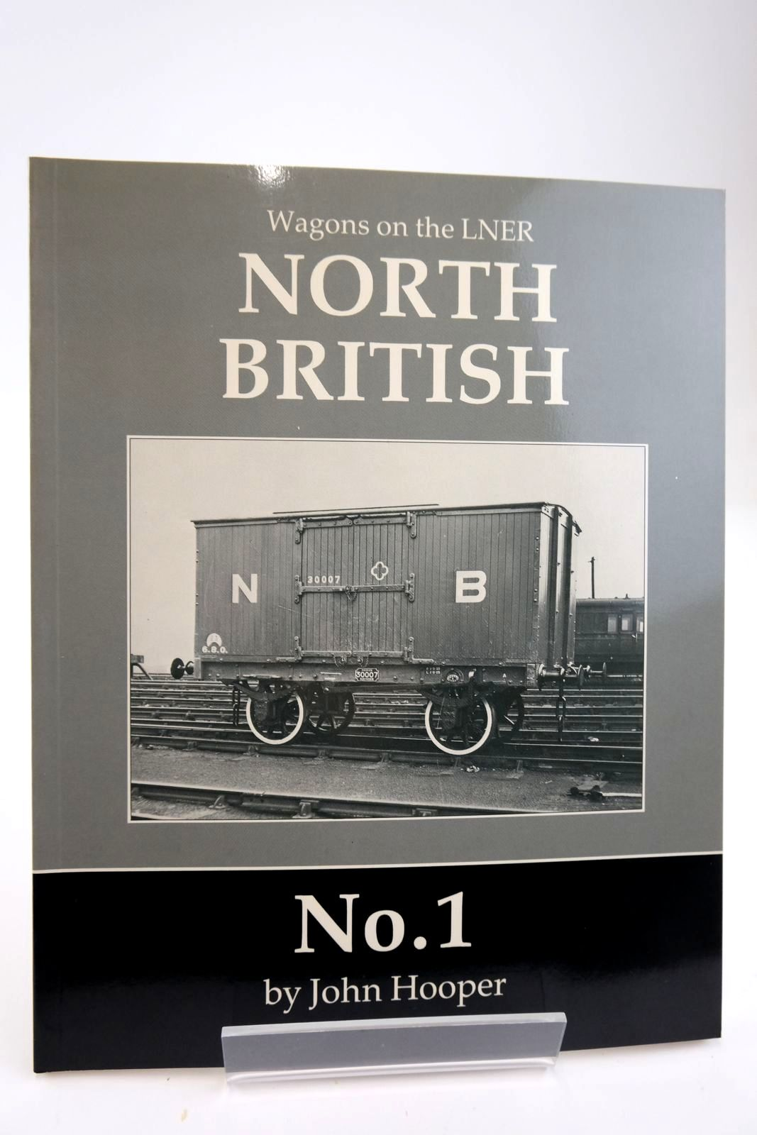Photo of WAGONS ON THE LNER NORTH BRITISH No.1 written by Hooper, John published by Irwell Press (STOCK CODE: 2133826)  for sale by Stella & Rose's Books