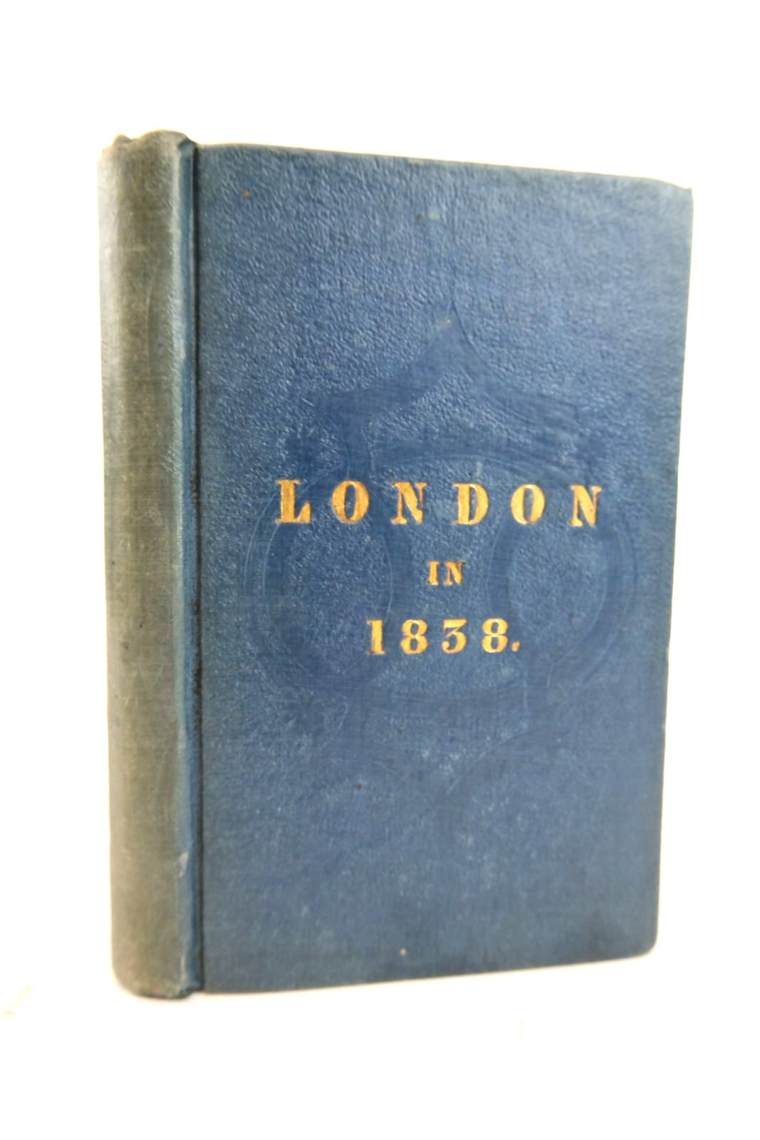 Photo of LONDON IN 1838 written by An American, published by Samuel Colman (STOCK CODE: 2133861)  for sale by Stella & Rose's Books