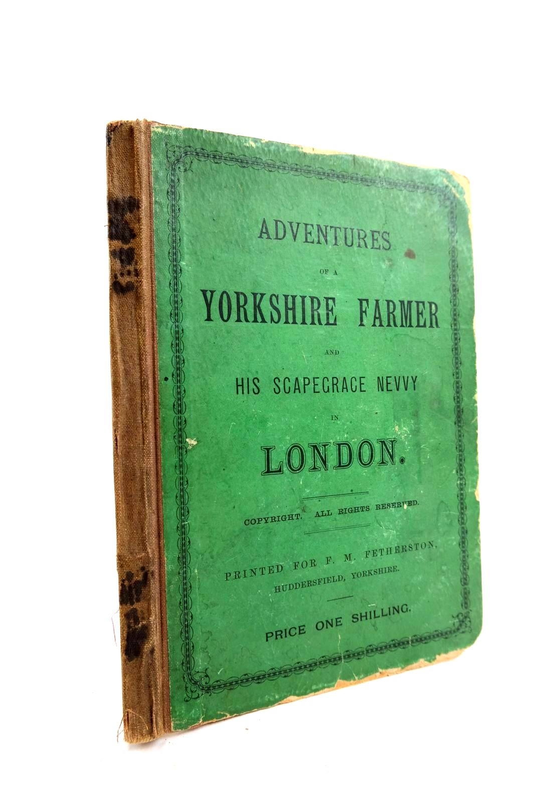 Photo of ADVENTURES OF A YORKSHIRE FARMER AND HIS SCAPEGRACE NEVVY- Stock Number: 2133863